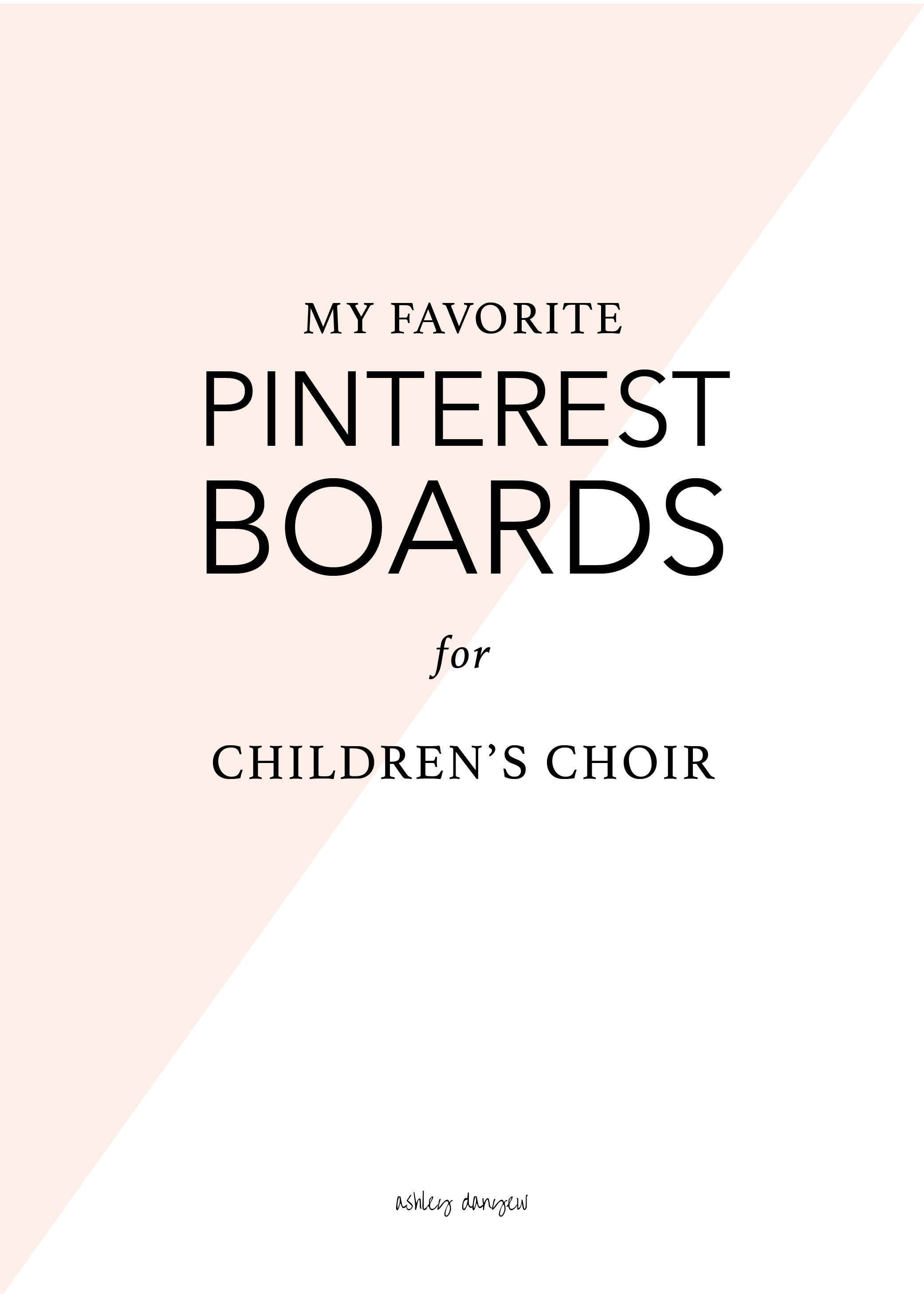 My Favorite Pinterest Boards for Children's Choir-01.png
