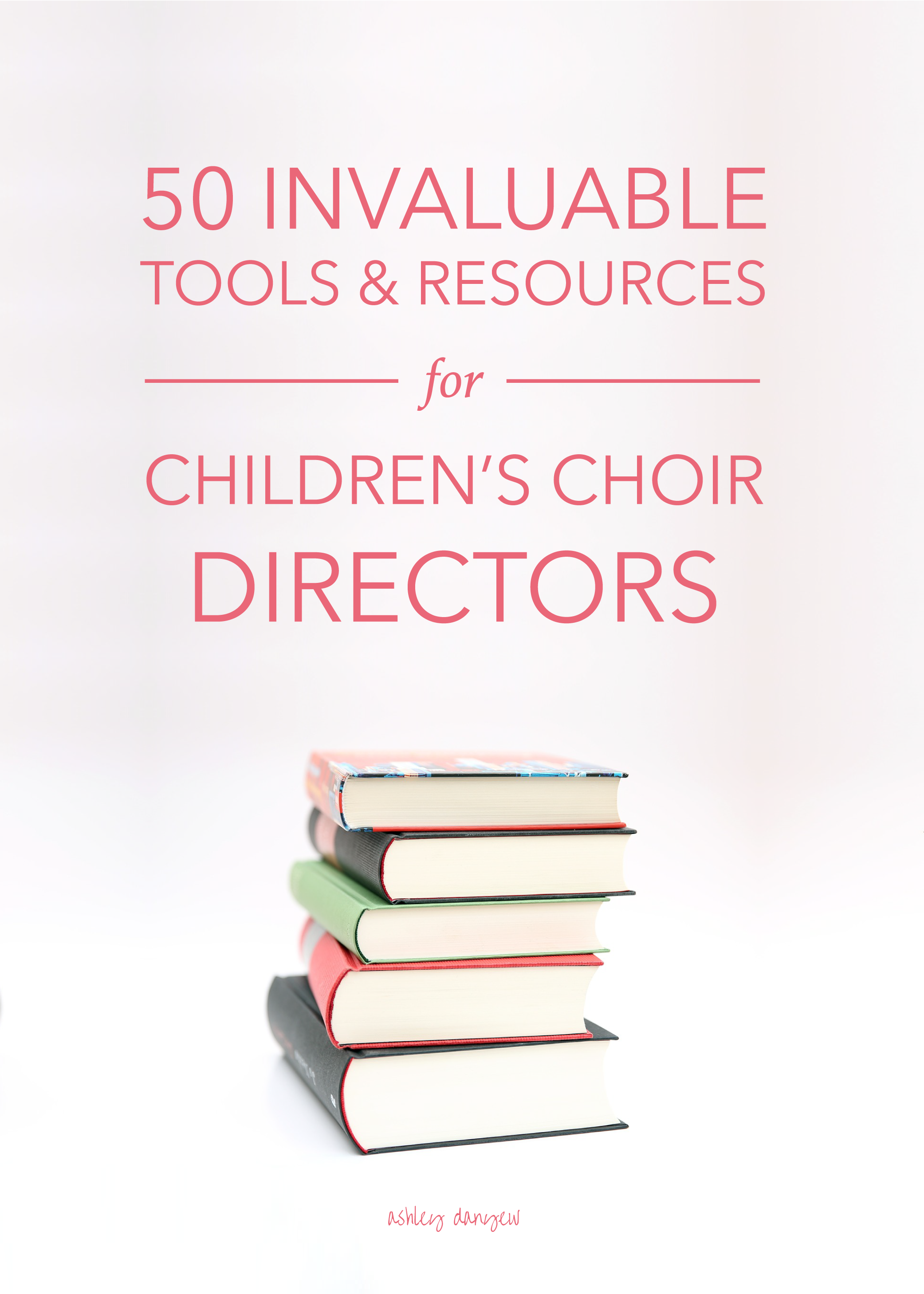 50 Invaluable Tools and Resources for Children's Choir Directors-01.png