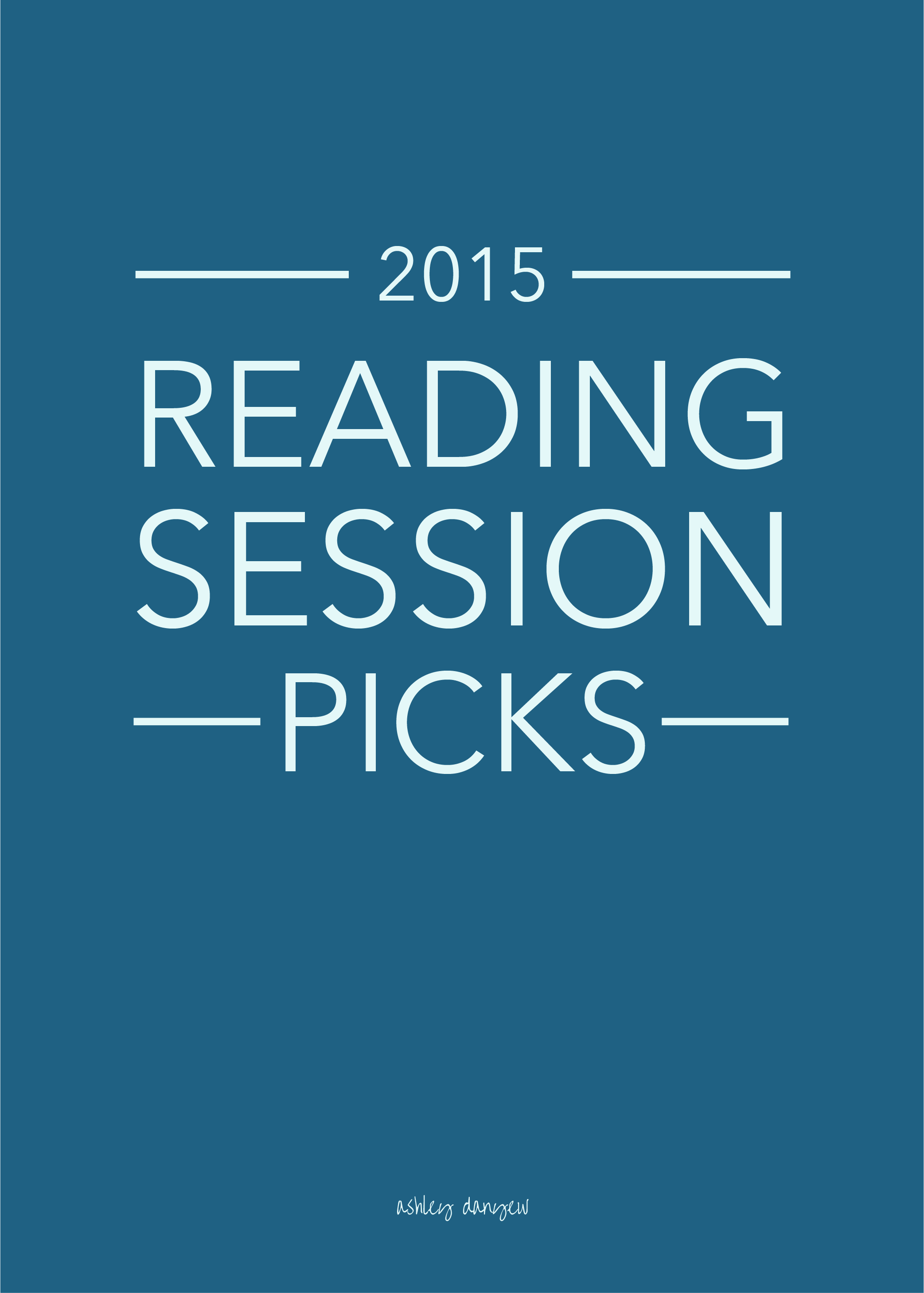 Copy of 2015 Reading Session Picks