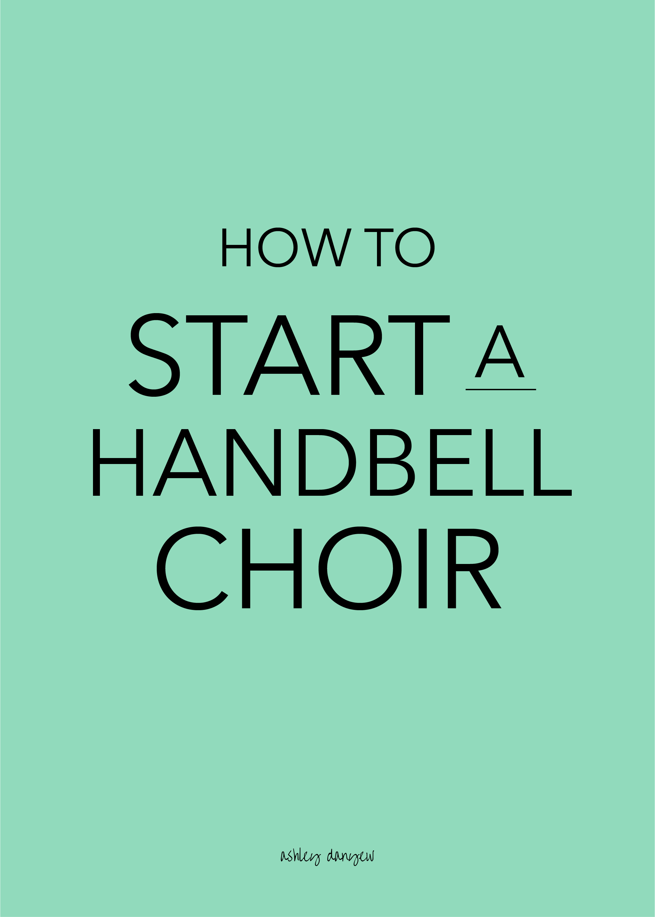 Copy of How to Start a Handbell Choir