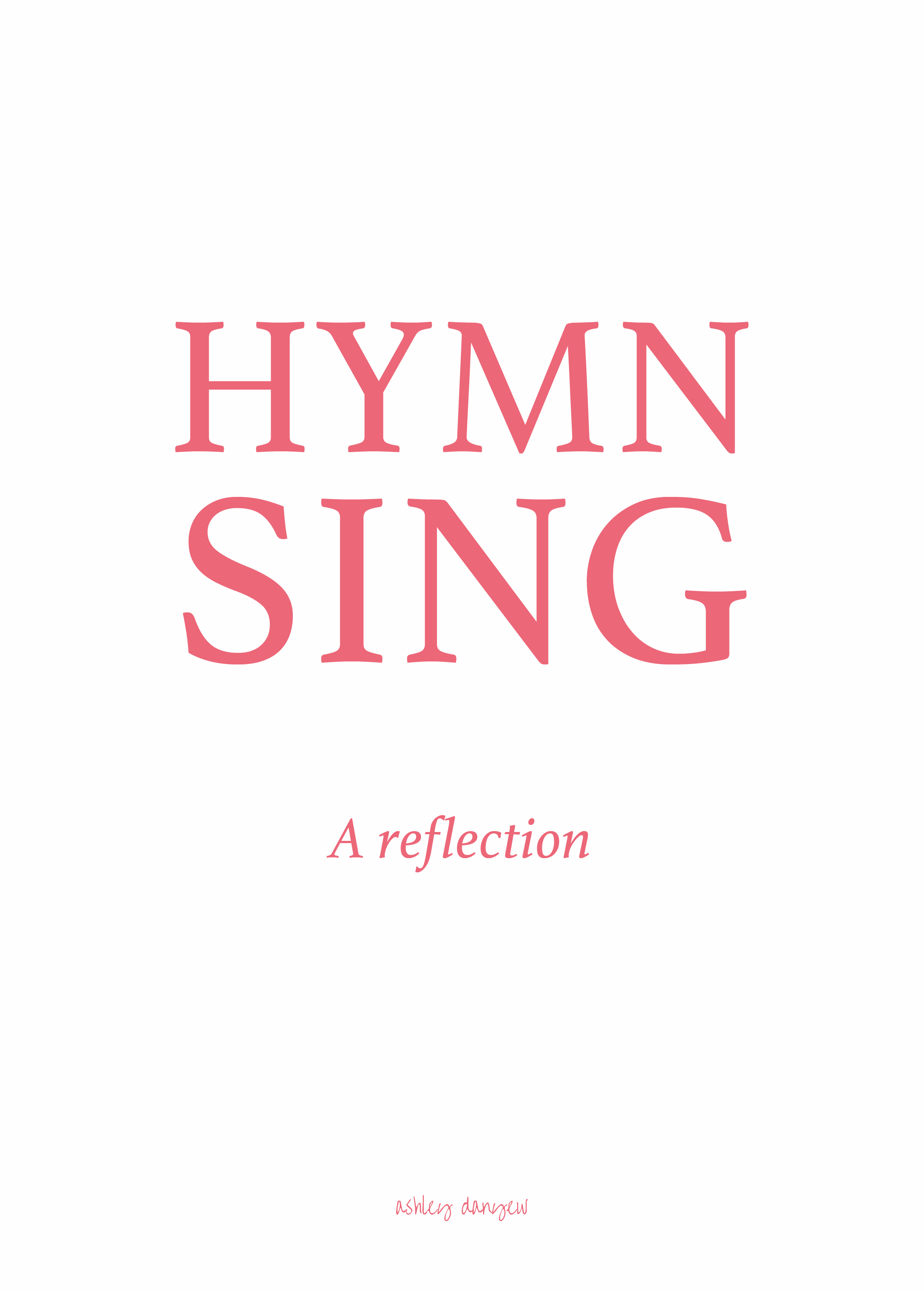 Copy of Hymn Sing: A Reflection