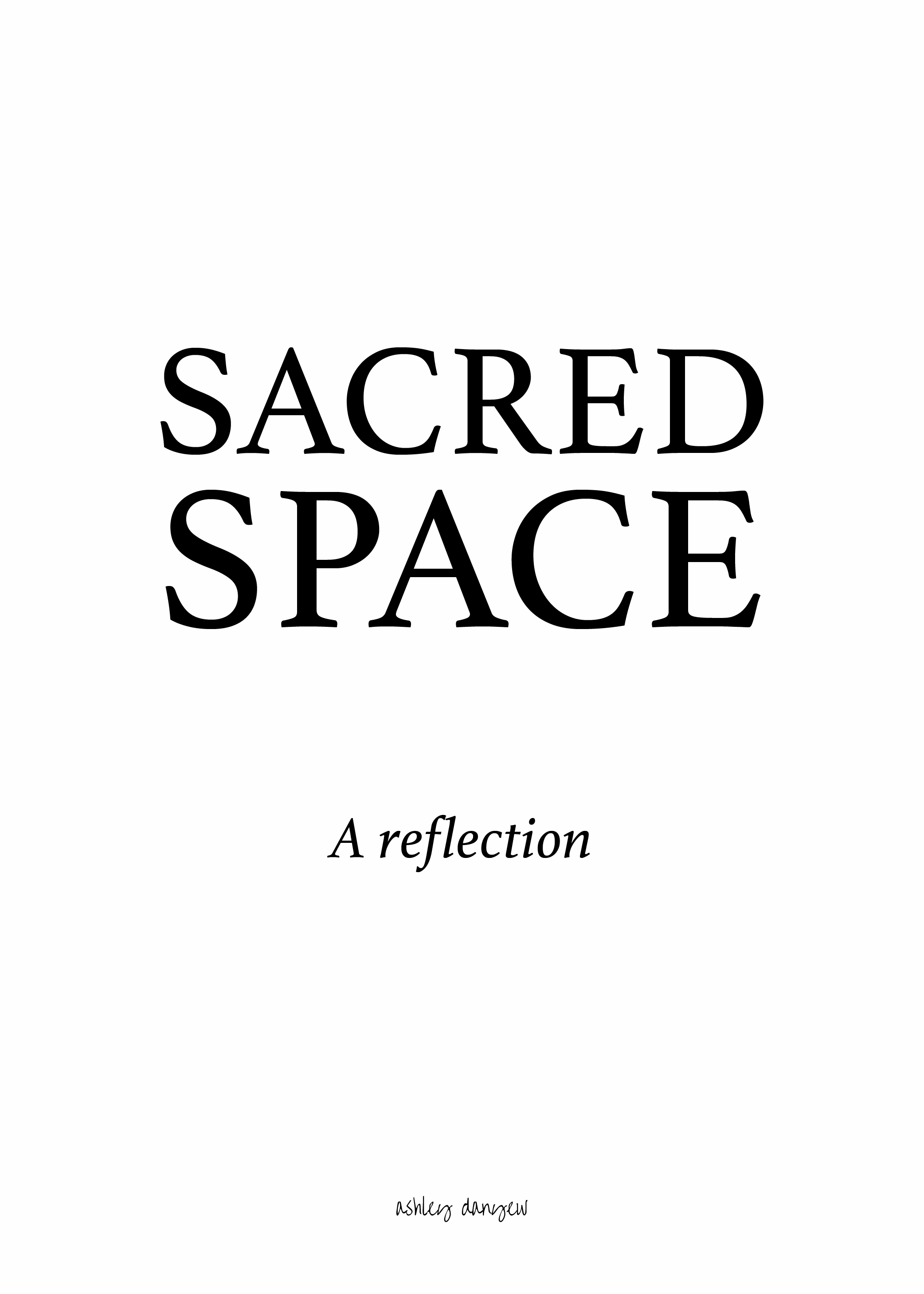 Copy of Sacred Space: A Reflection