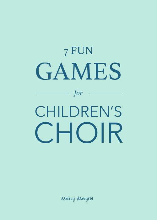 7 Fun Games for Children's Choir-01.jpg