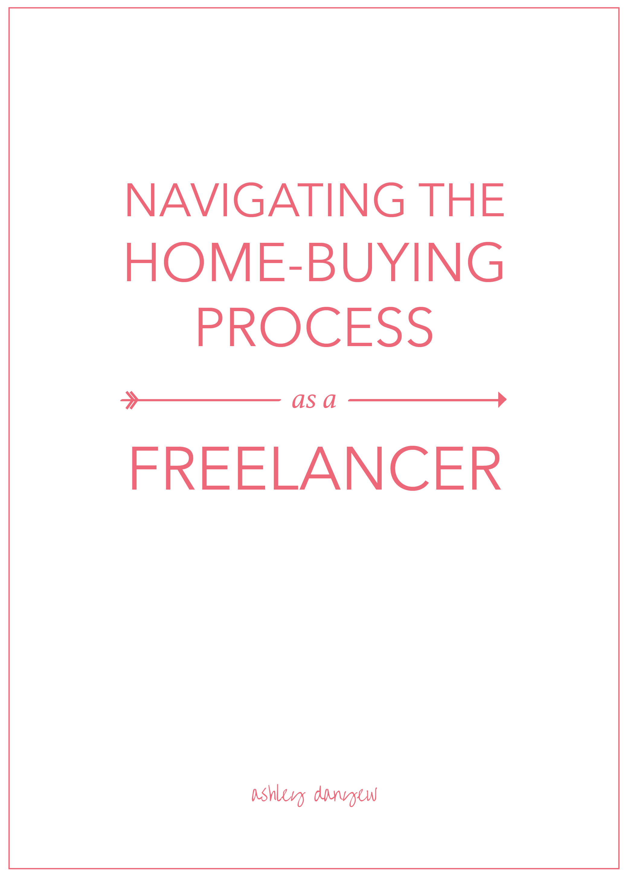 Navigating the Home-Buying Process as a Freelancer-01.png