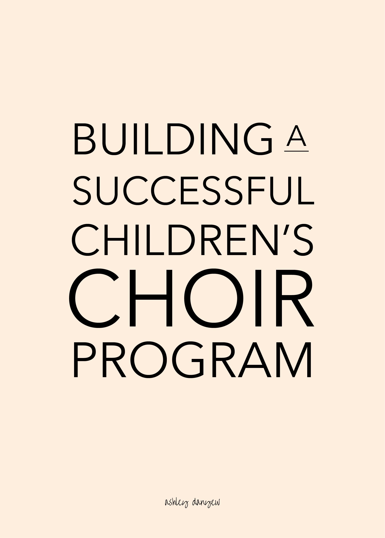 Building a Successful Children's Choir Program.png