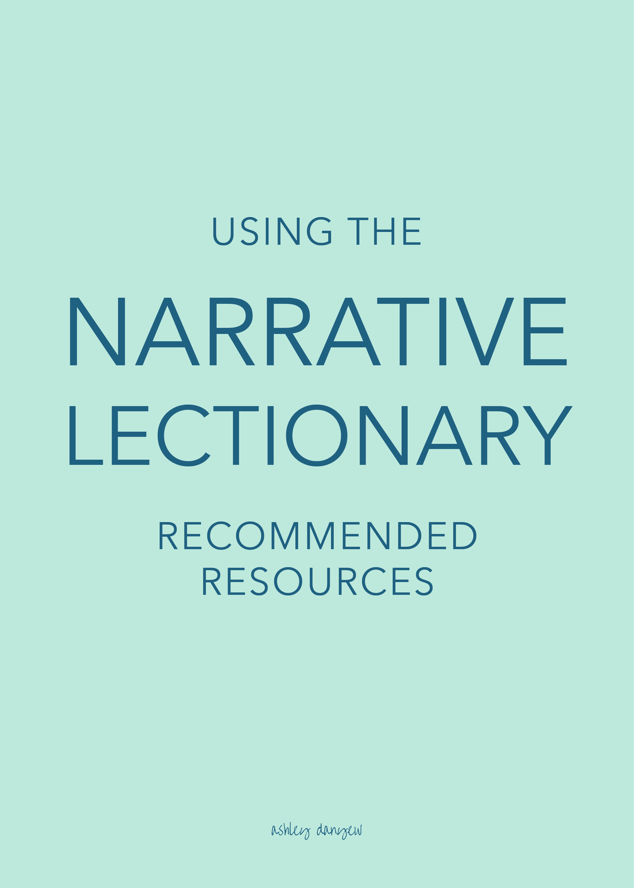 Copy of Using the Narrative Lectionary: Recommended Resources