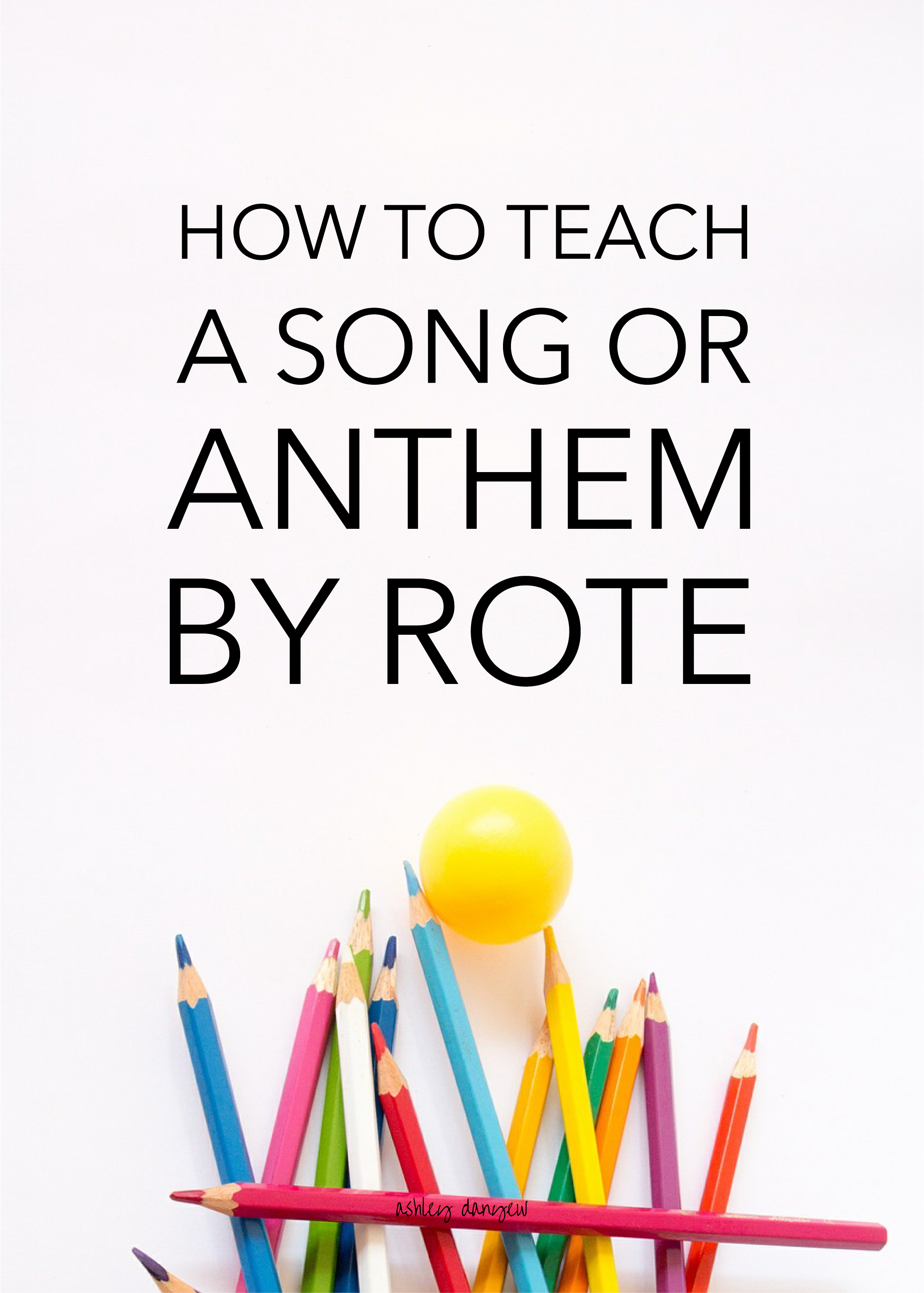 Copy of How to Teach a Song or Anthem By Rote