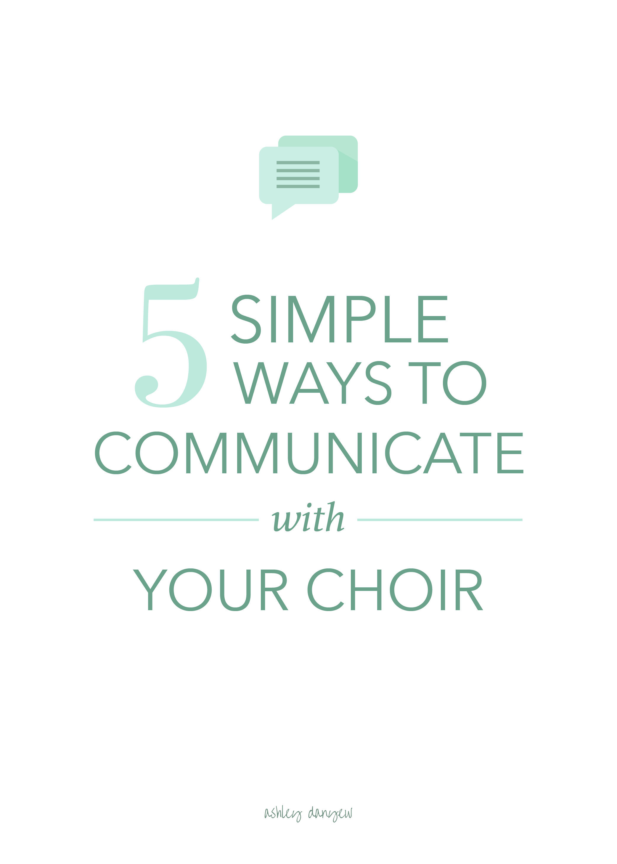 Copy of 5 Simple Ways to Communicate with Your Choir