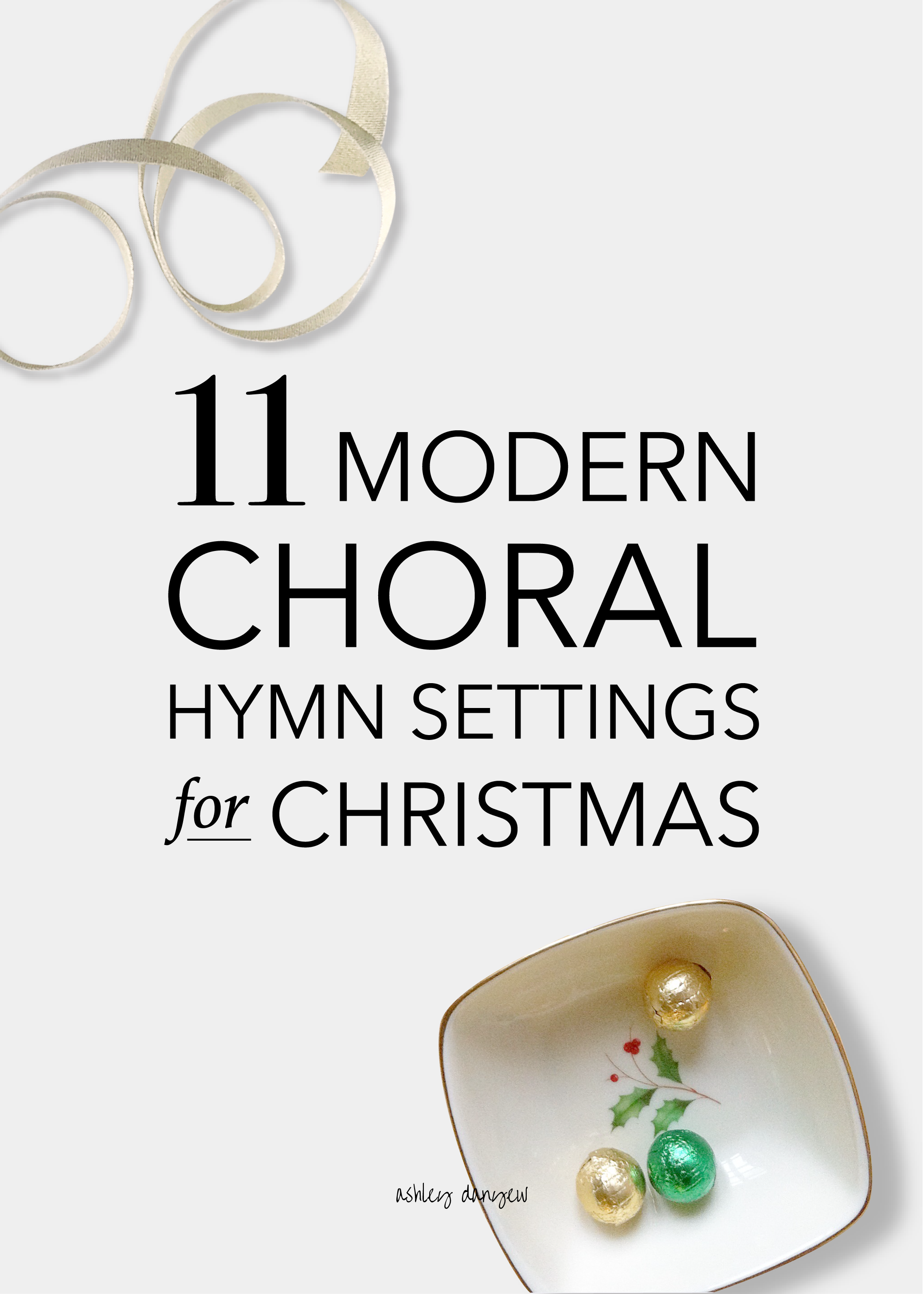 Copy of 11 Modern Choral Hymn Settings for Christmas