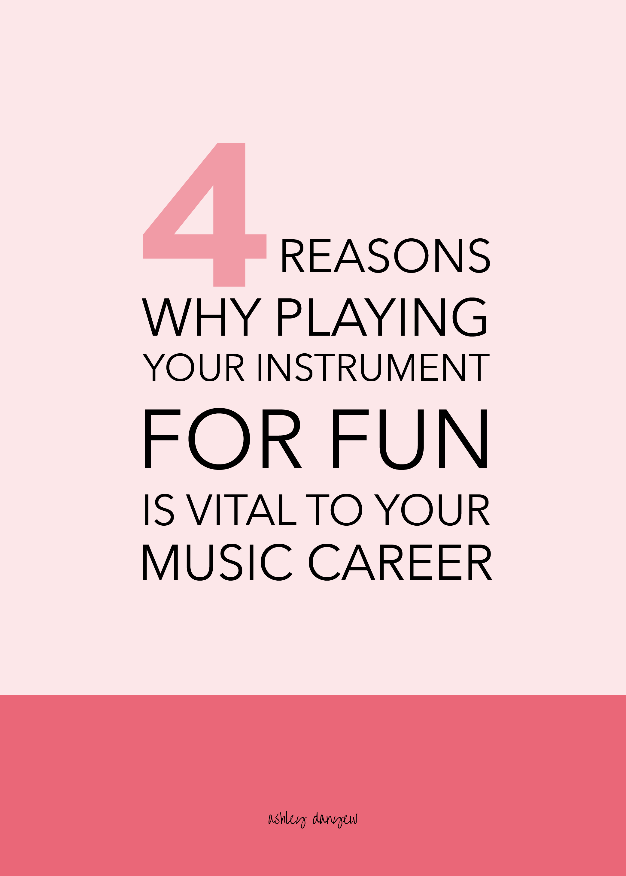 Four Reasons Why Playing Your Instrument for Fun is Vital to Your Music Career-58.png