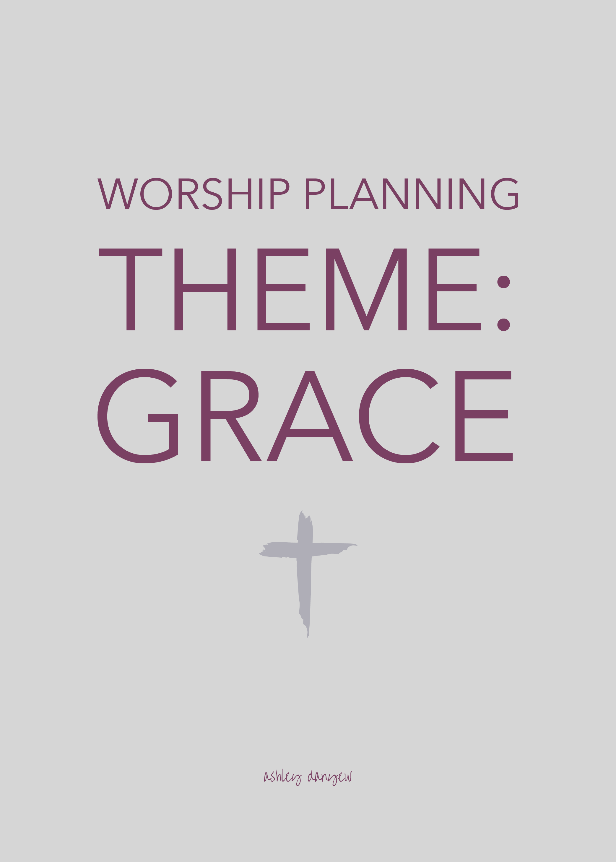 Copy of Worship Planning Theme: Grace
