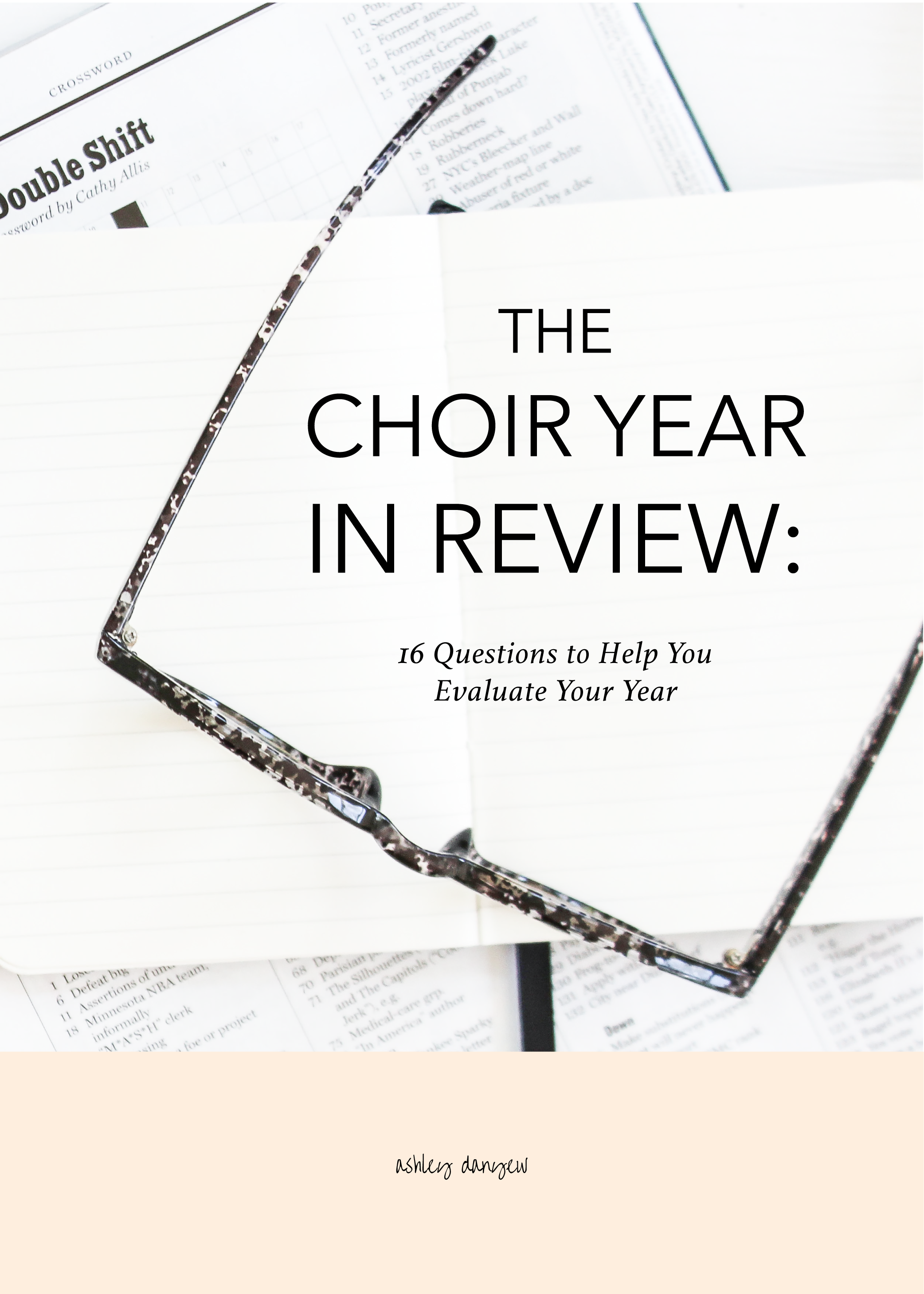 Copy of The Choir Year in Review: 16 Questions to Help You Evaluate Your Year