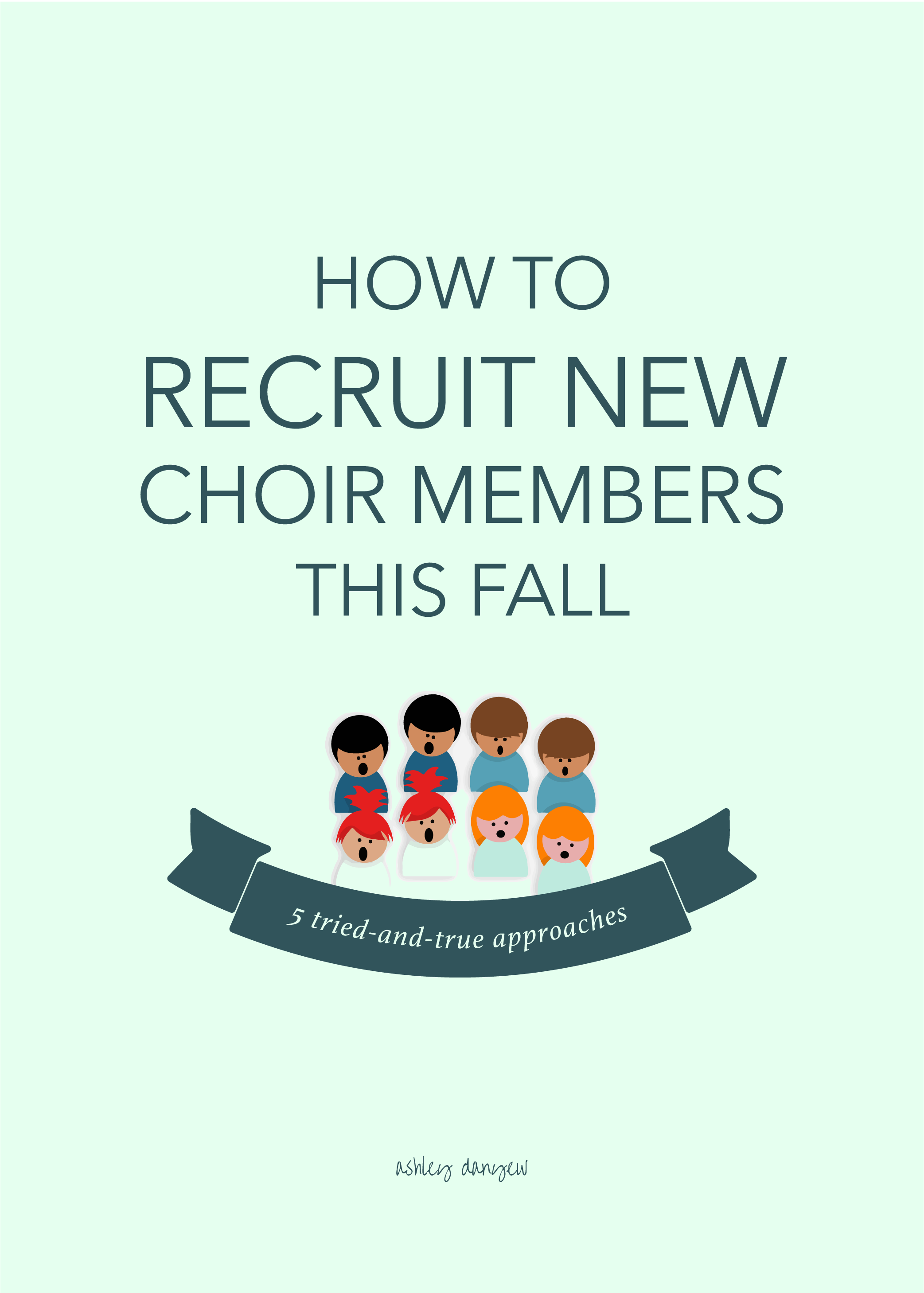 How to Recruit New Choir Members This Fall