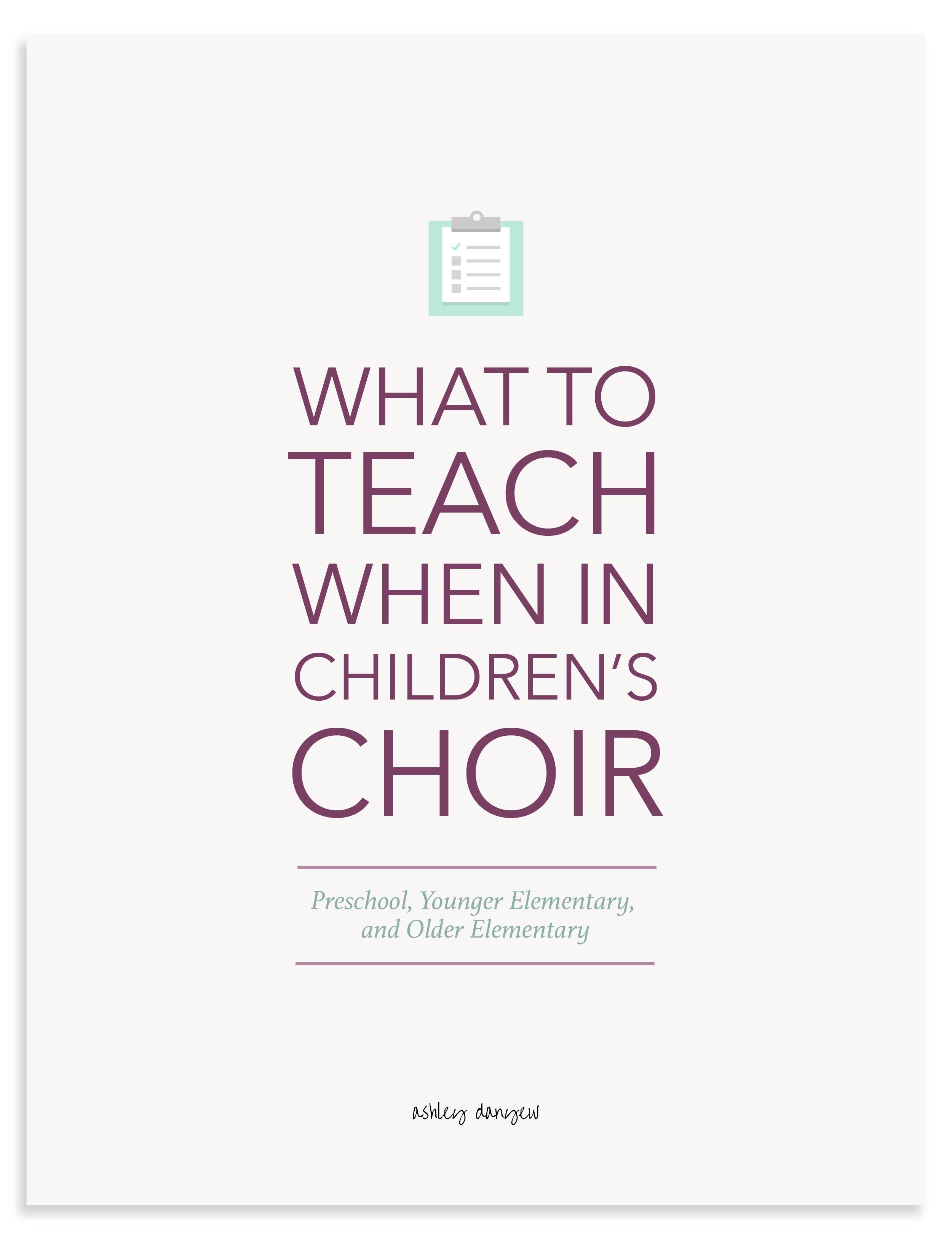 What to Teach When in Children's Choir eBook.png