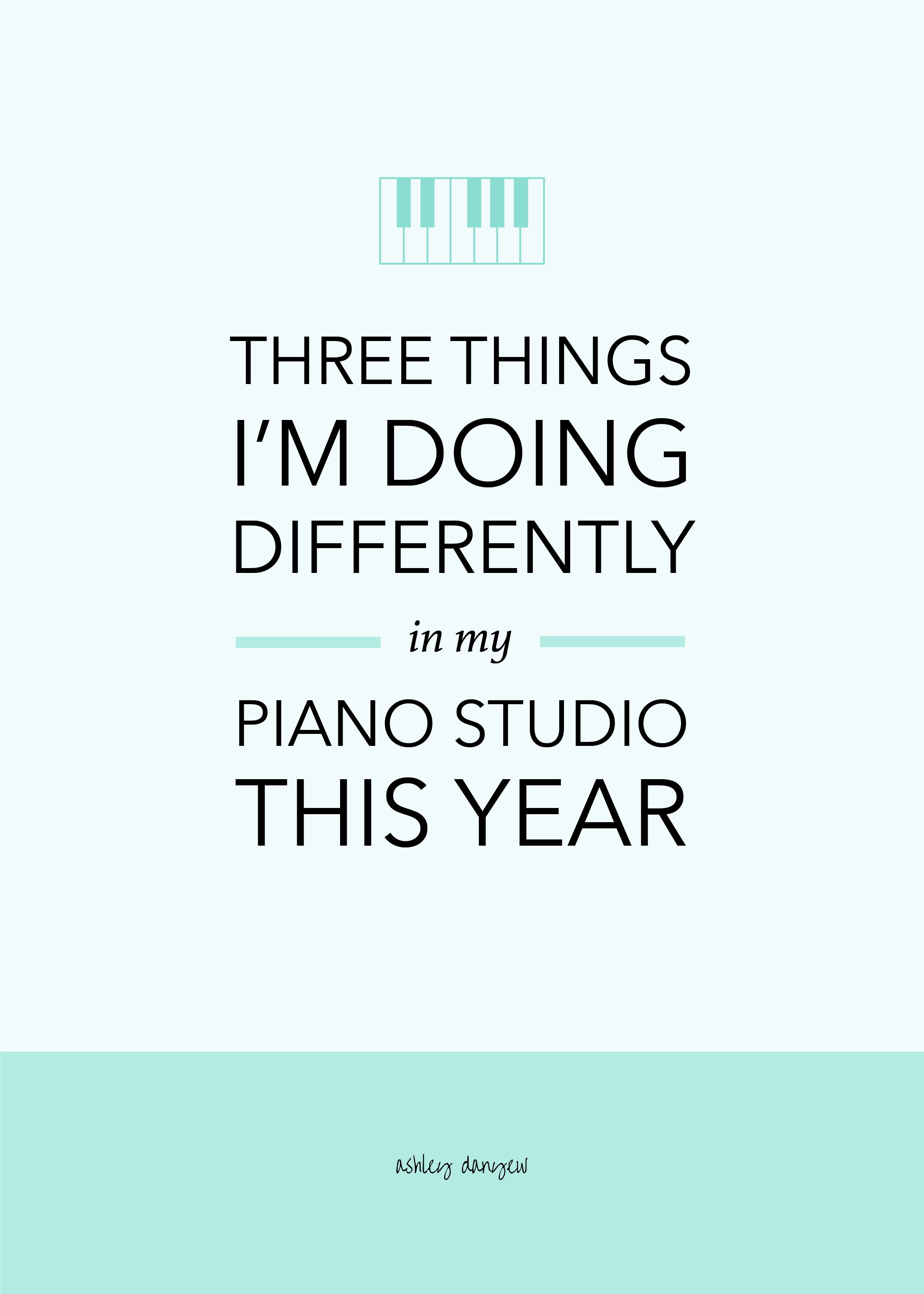 Three Things I'm Doing Differently in My Piano Studio This Year-51.png