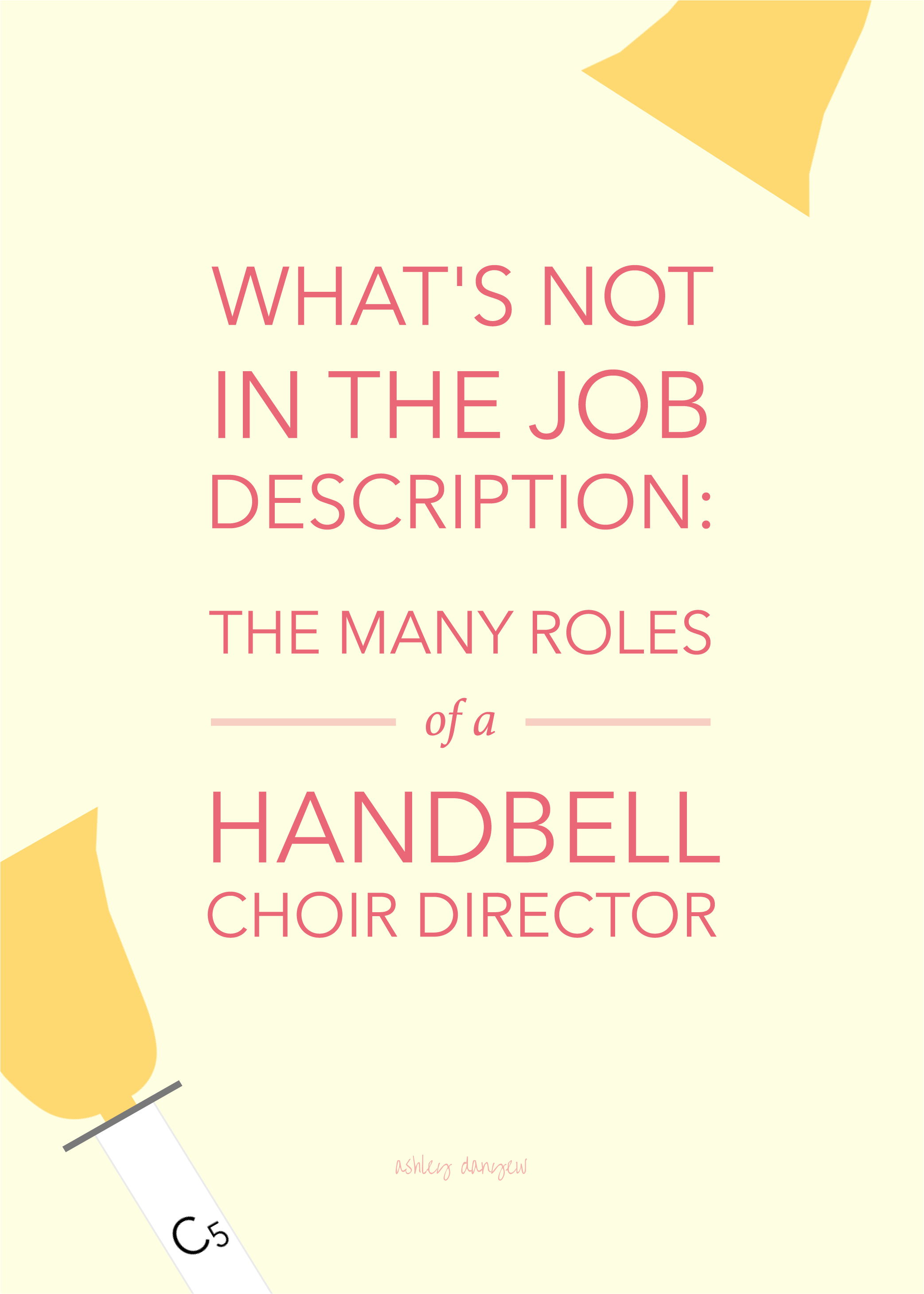 What's Not in the Job Description: The Many Roles of a Handbell Choir Director