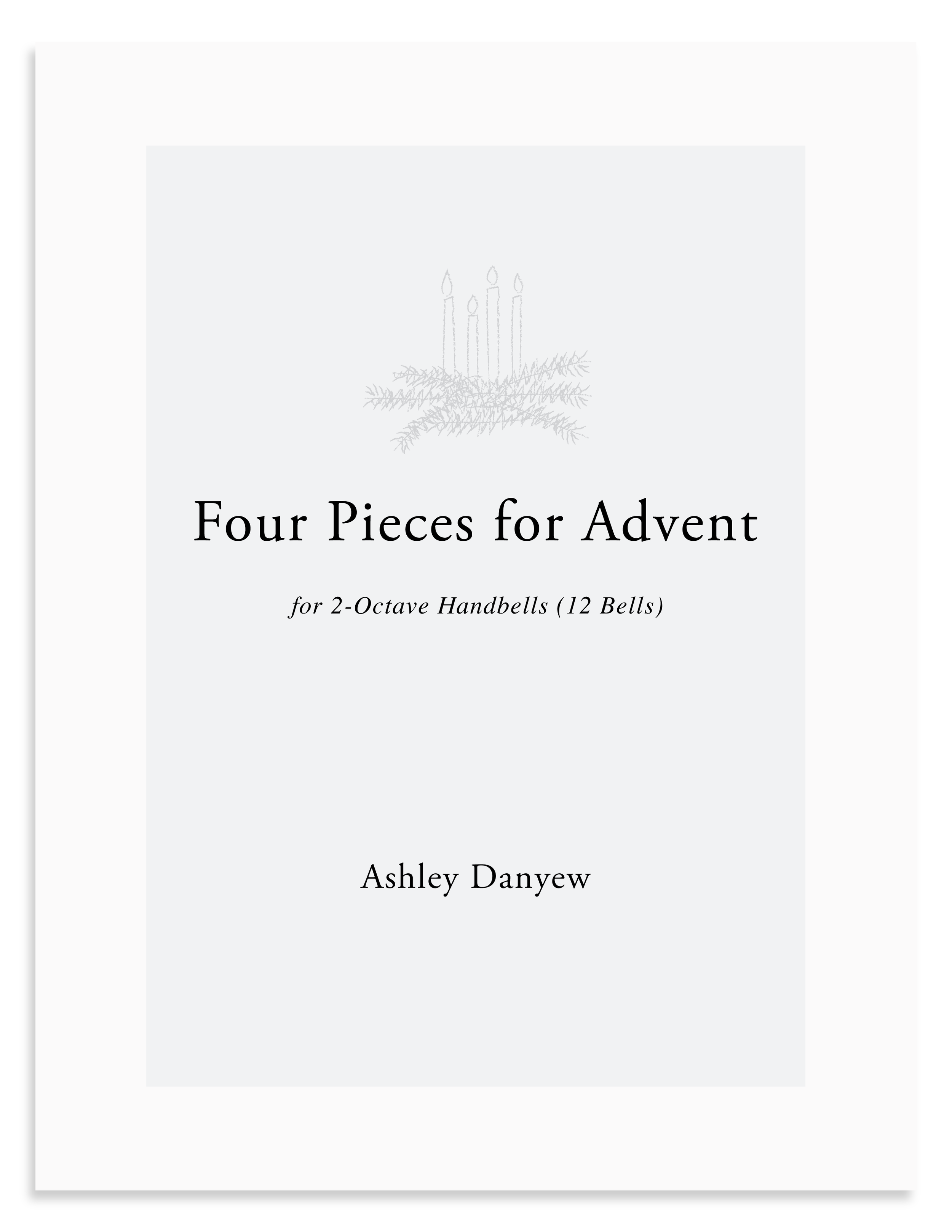 Four Pieces for Advent: A New Collection for 2-Octave Handbells (12 bells)