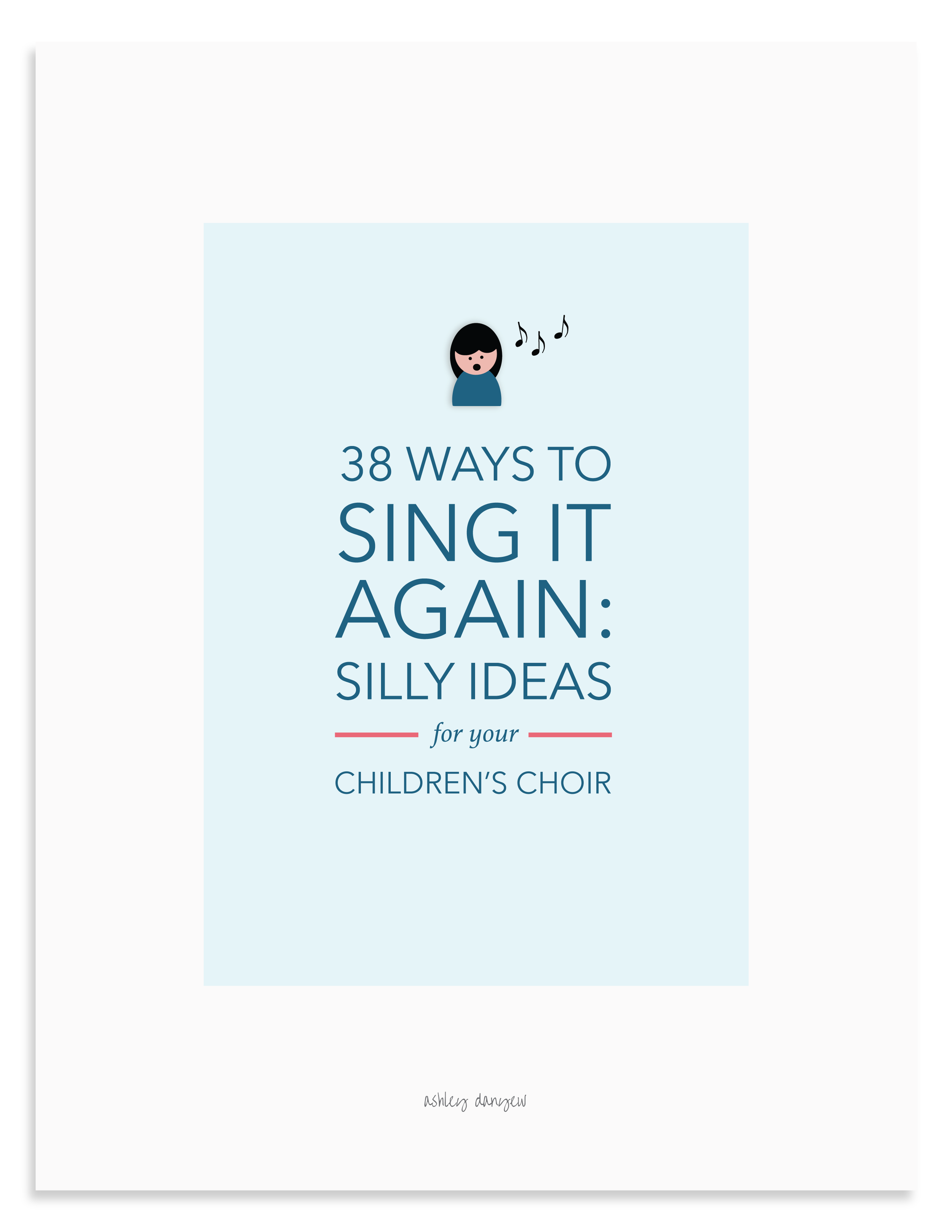 38 Ways to Sing it Again: Silly Ideas for Your Children's Choir - free printable card set.png