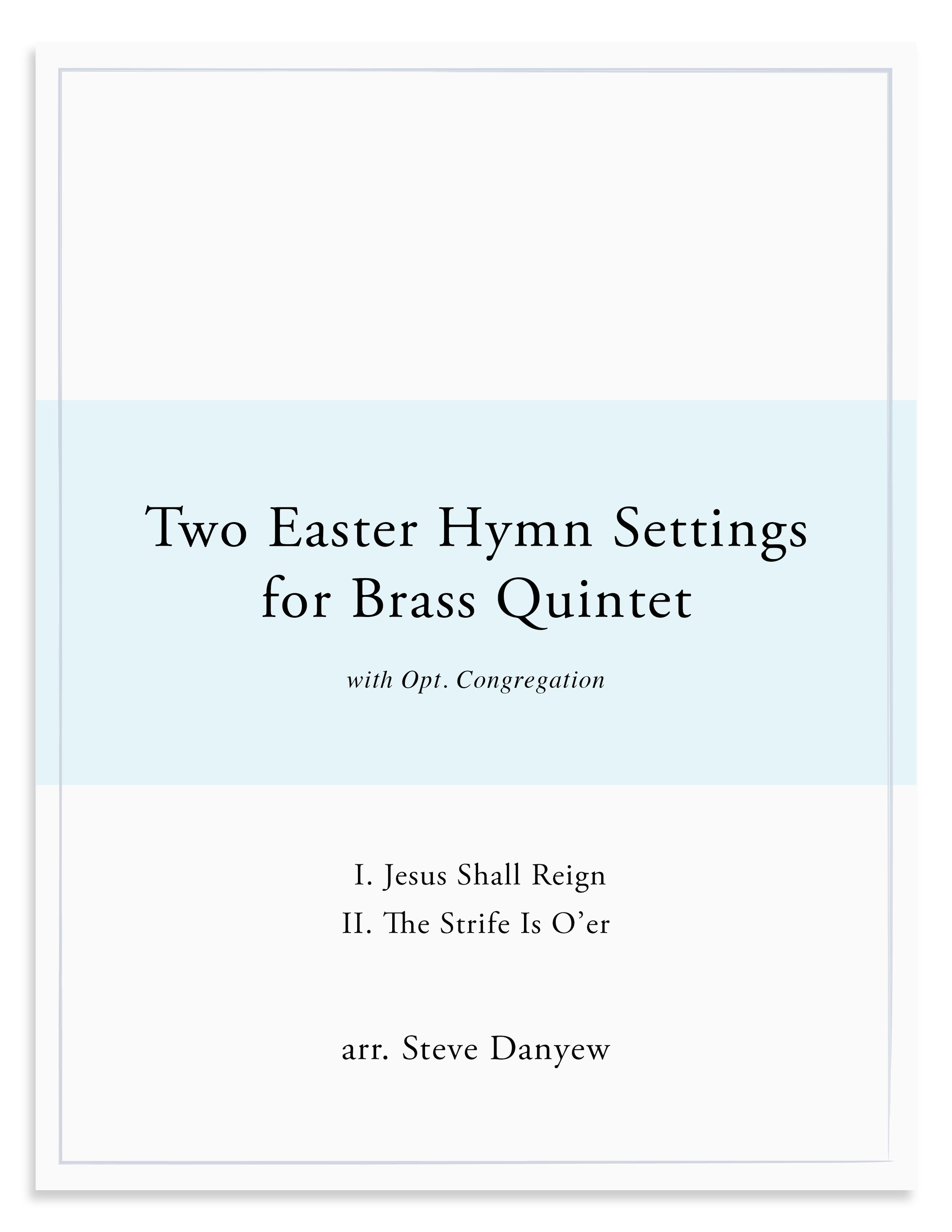 Two Easter Hymn Settings for Brass Quintet