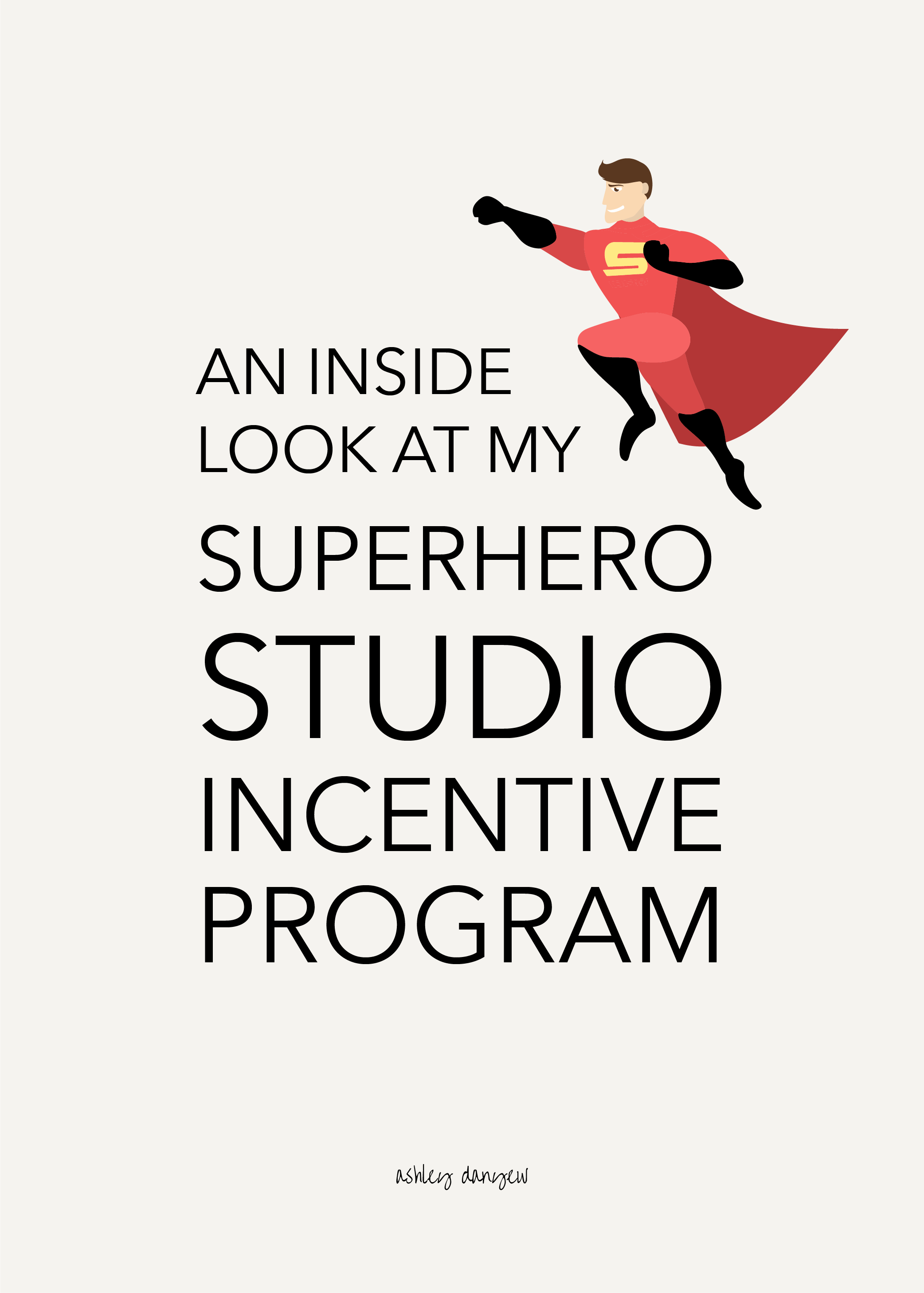 An Inside Look at My Superhero Studio Incentive Program