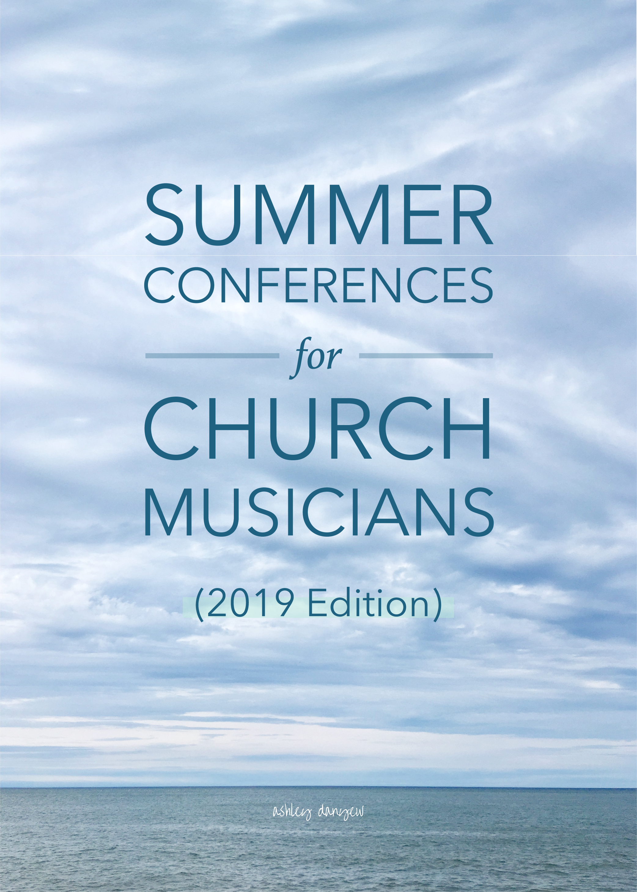 Summer Conferences for Church Musicians (2019 Edition)