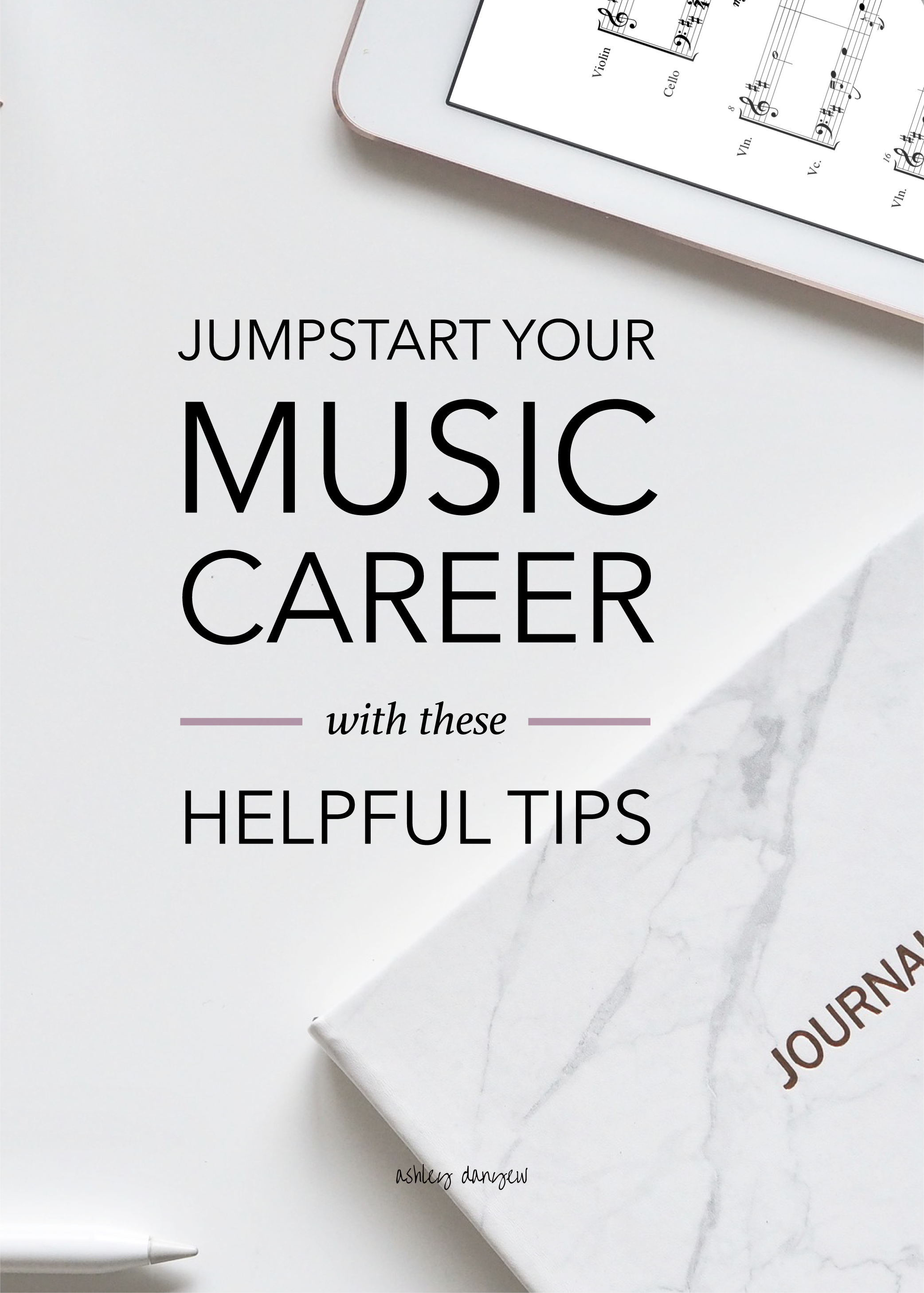 Jumpstart Your Music Career with These Helpful Tips