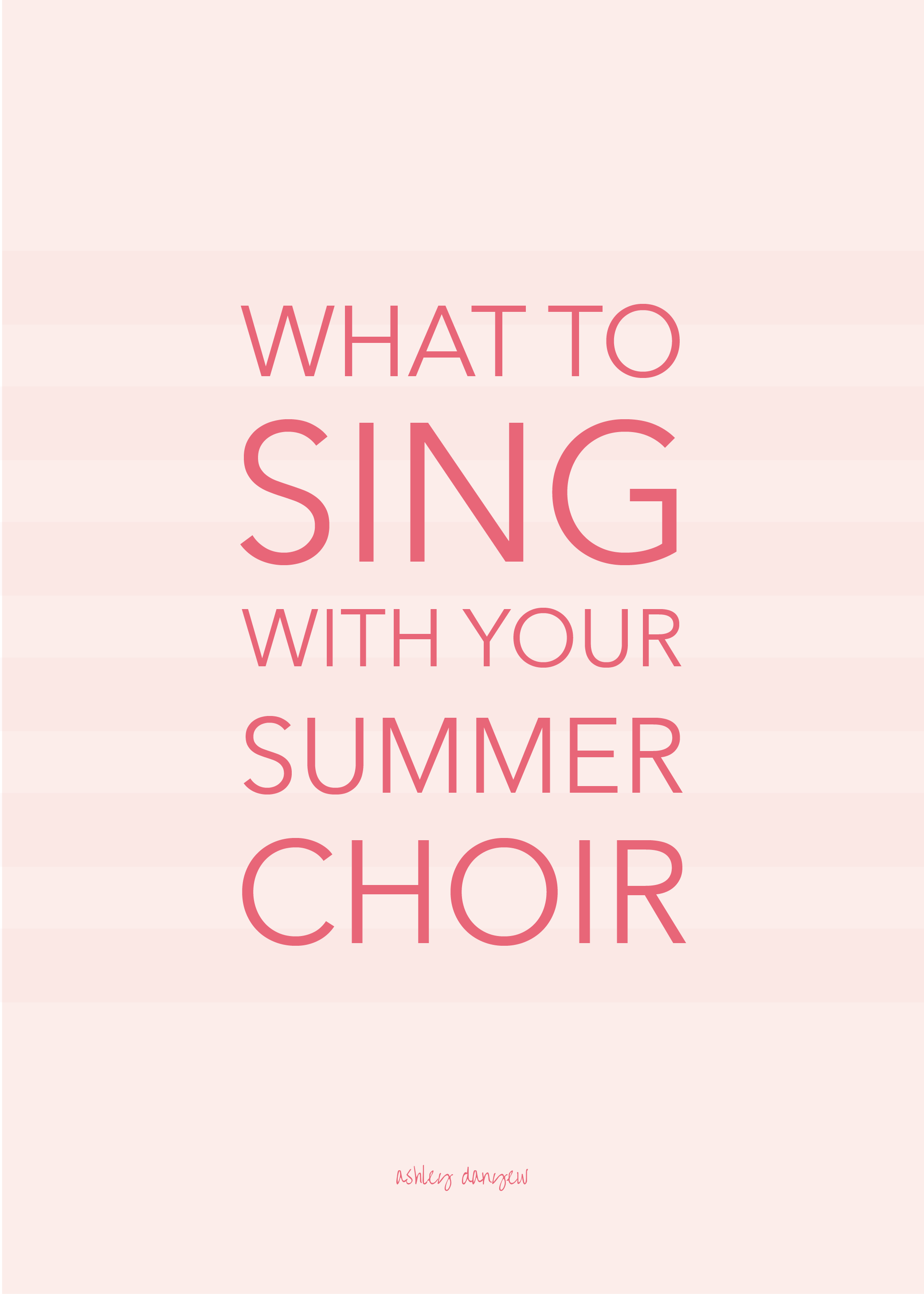 What to Sing with Your Summer Choir