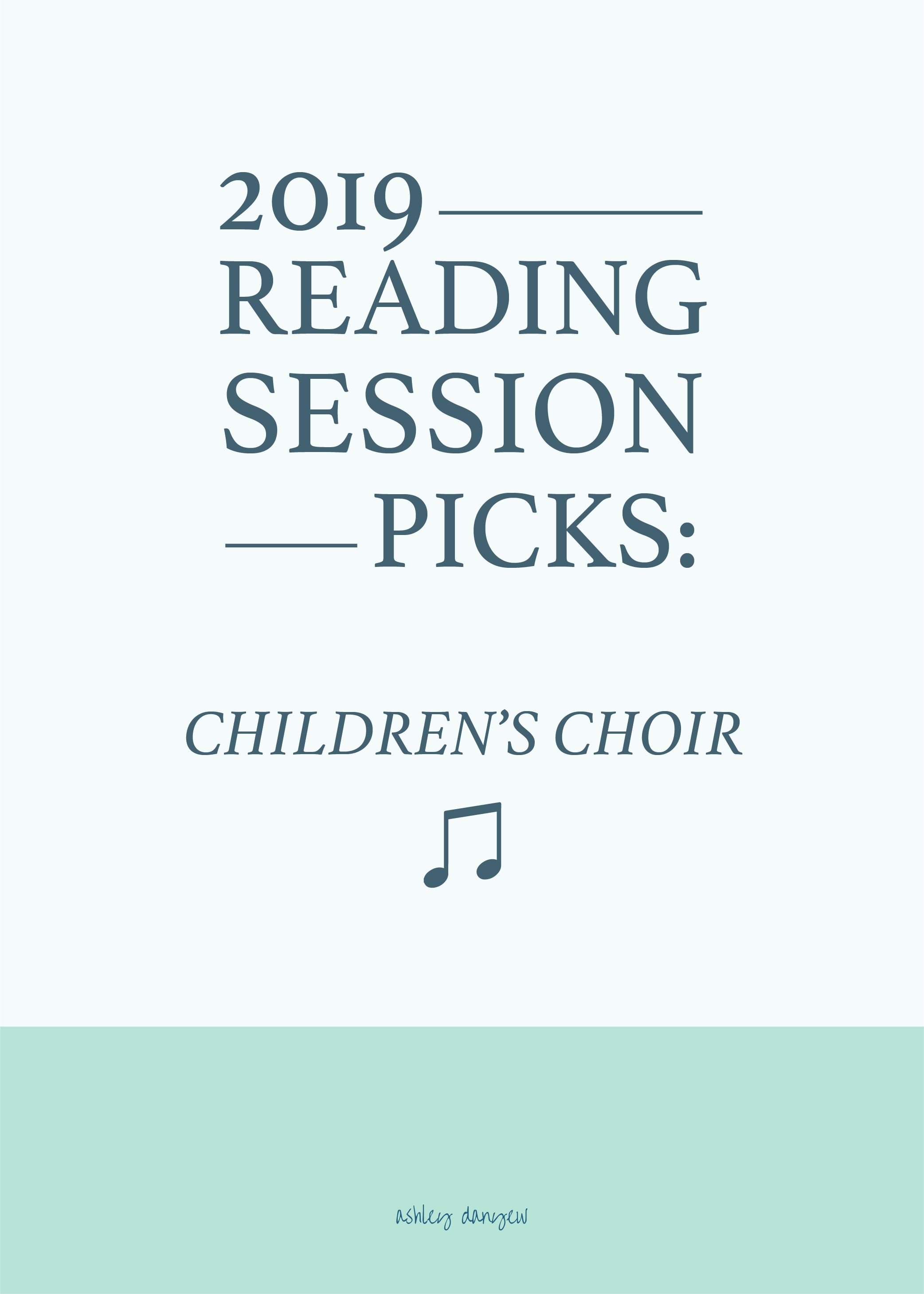 2019 Reading Session Picks: Children's Choir