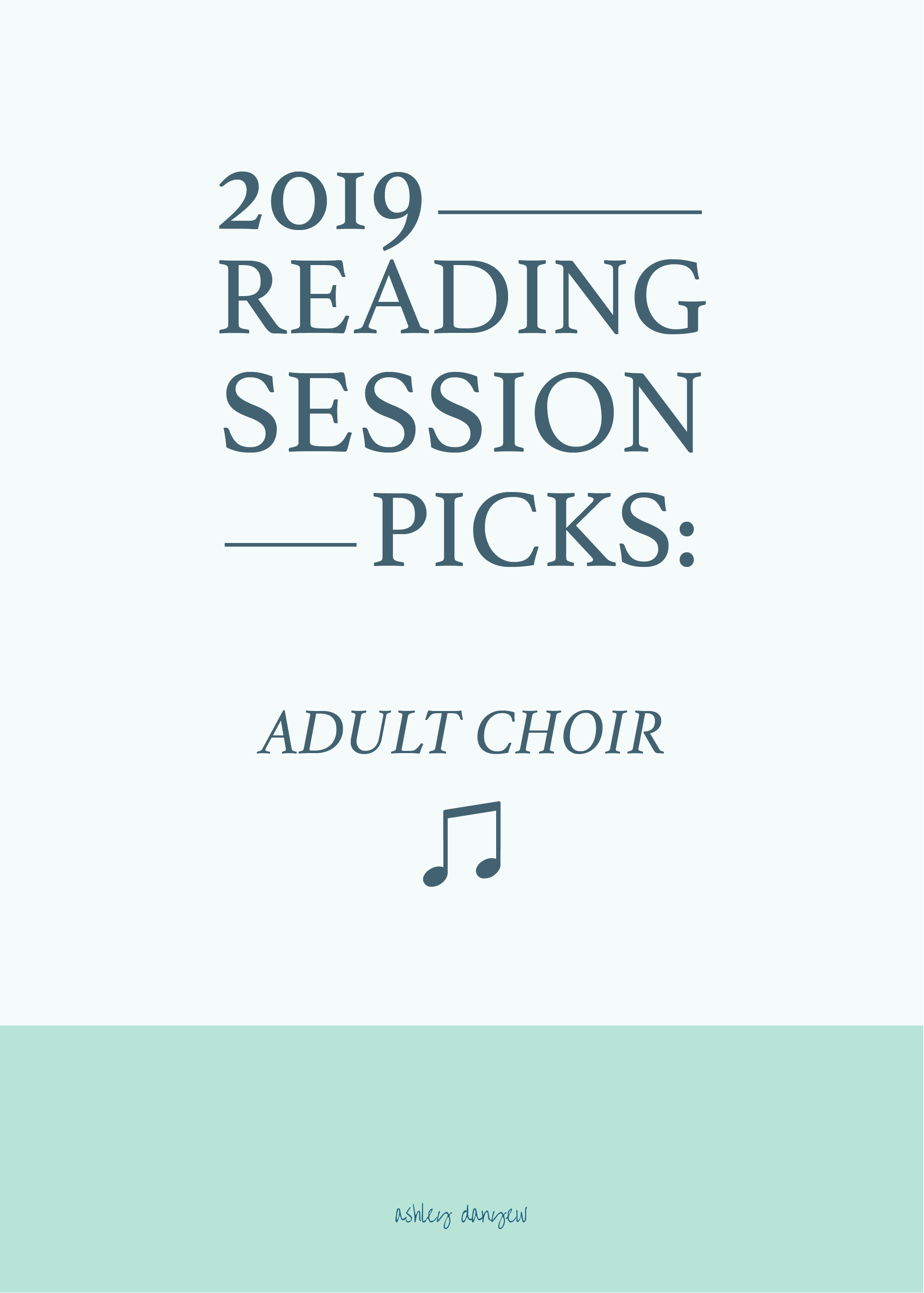 2019 Reading Session Picks: Adult Choir