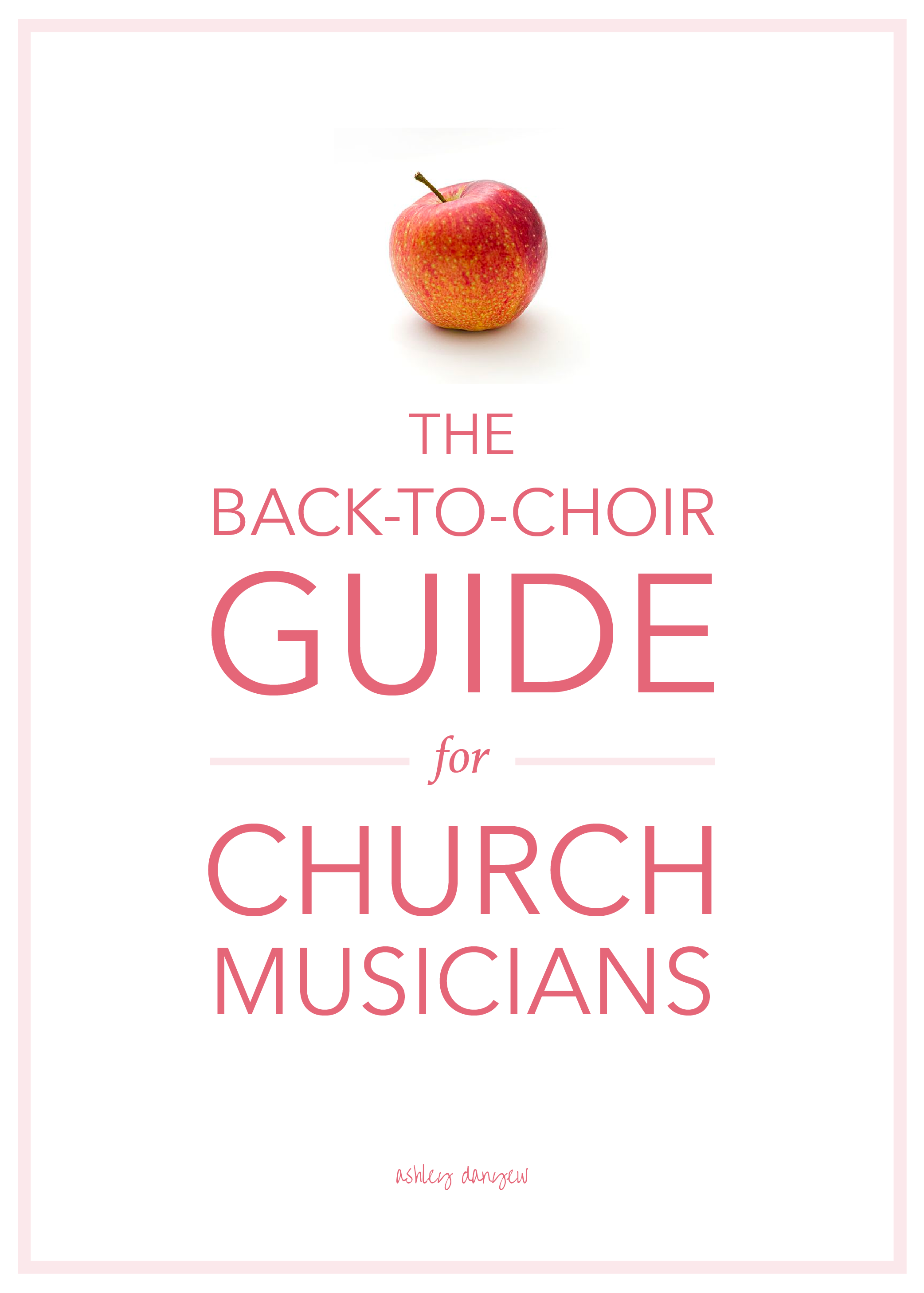The Back-to-Choir Guide for Church Musicians