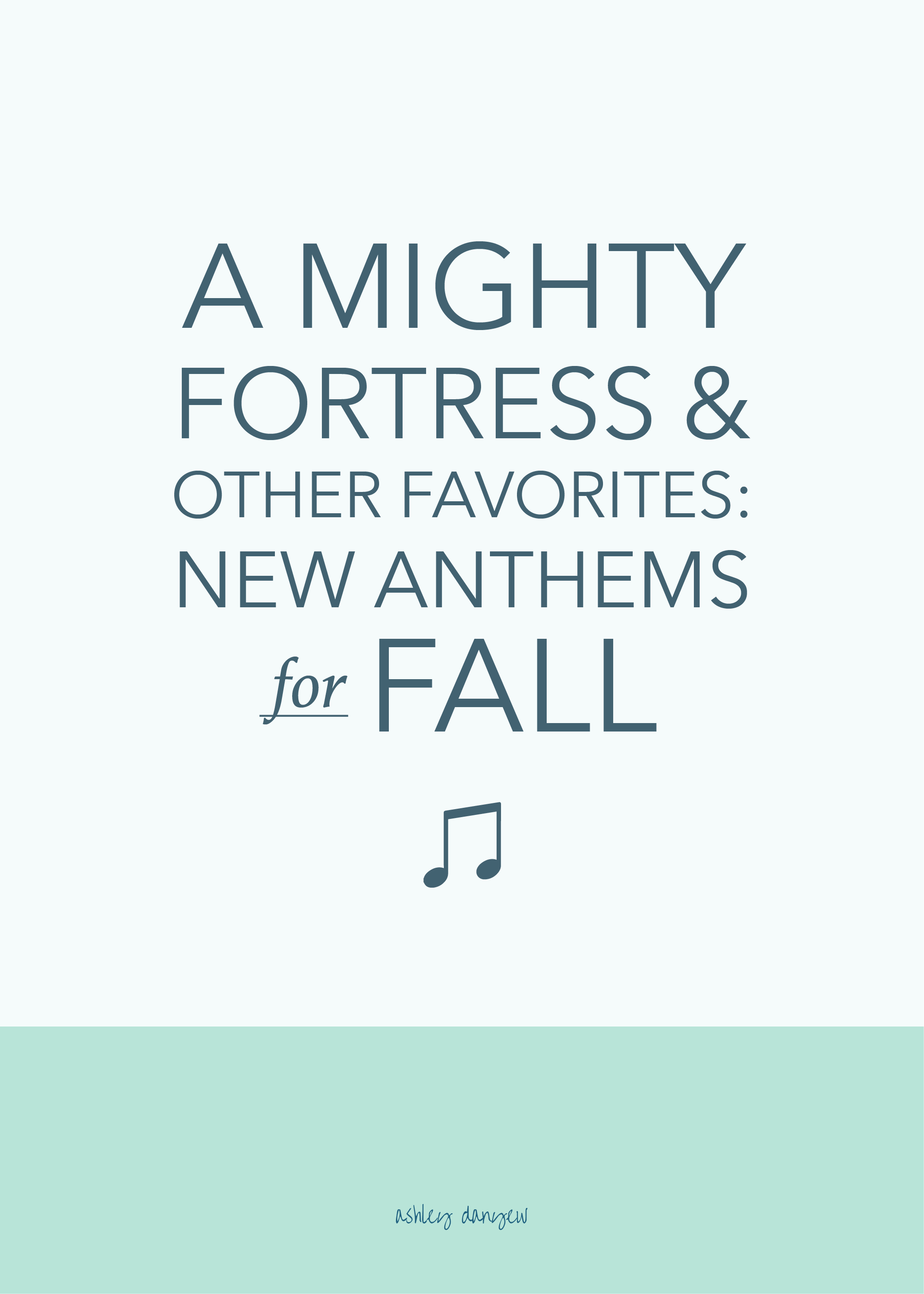A Mighty Fortress and Other Favorites - New Anthems for Fall-36.png