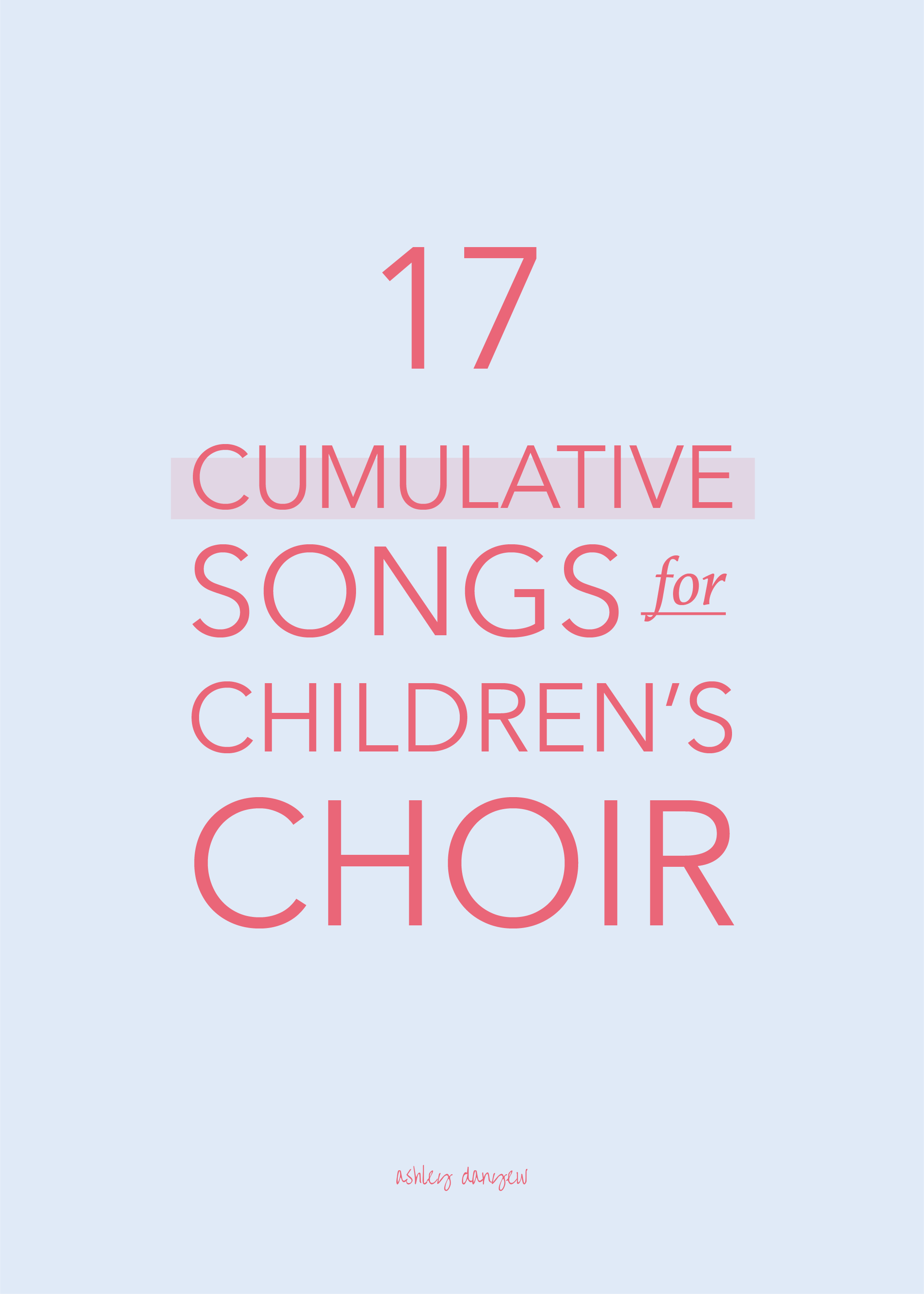 17 Cumulative Songs For Children S Choir Ashley Danyew Check out our you will be found selection for the very best in unique or custom, handmade pieces from our prints shops. 17 cumulative songs for children s