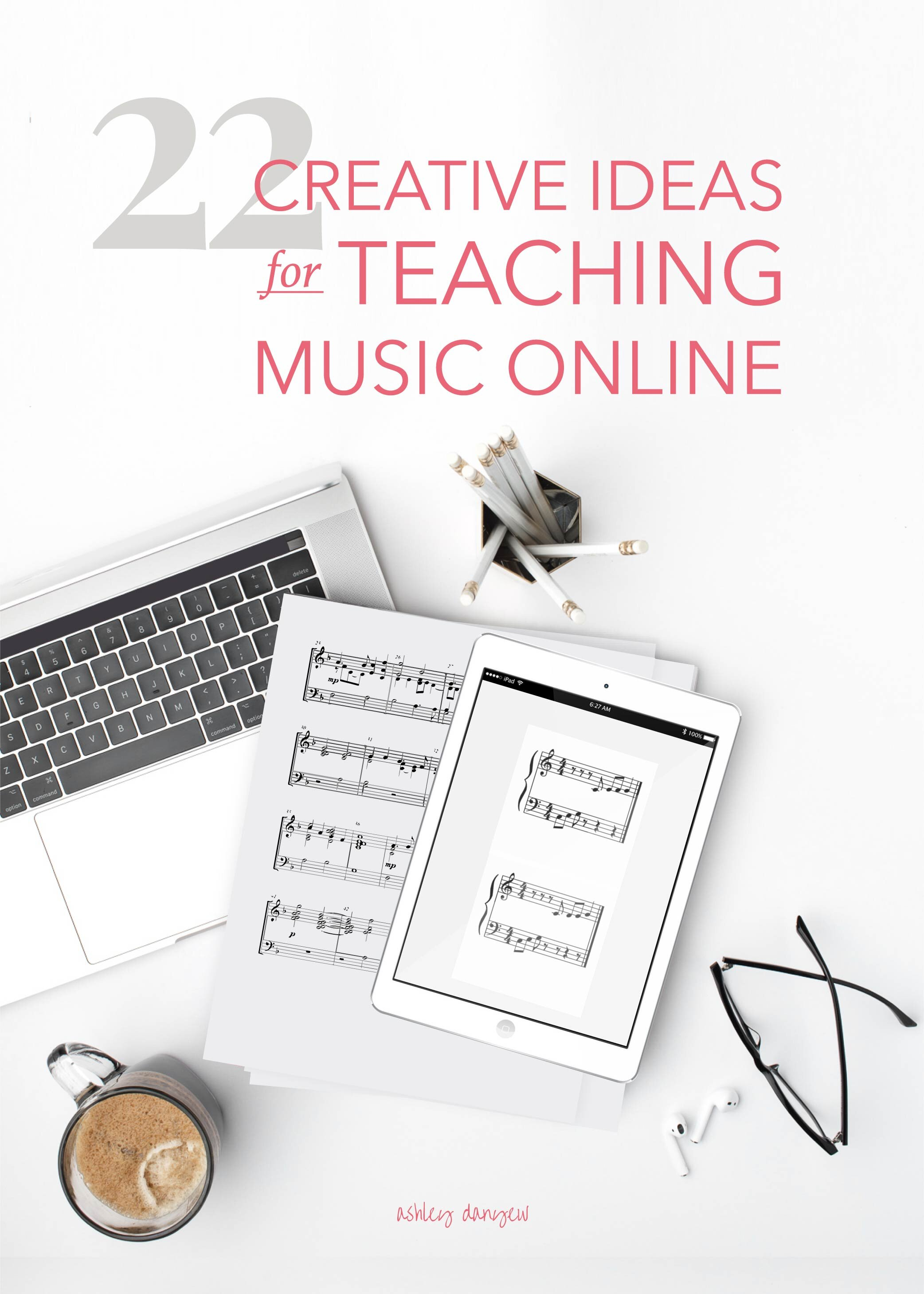 22 Creative Ideas For Teaching Music Online For All Ages Ashley Danyew