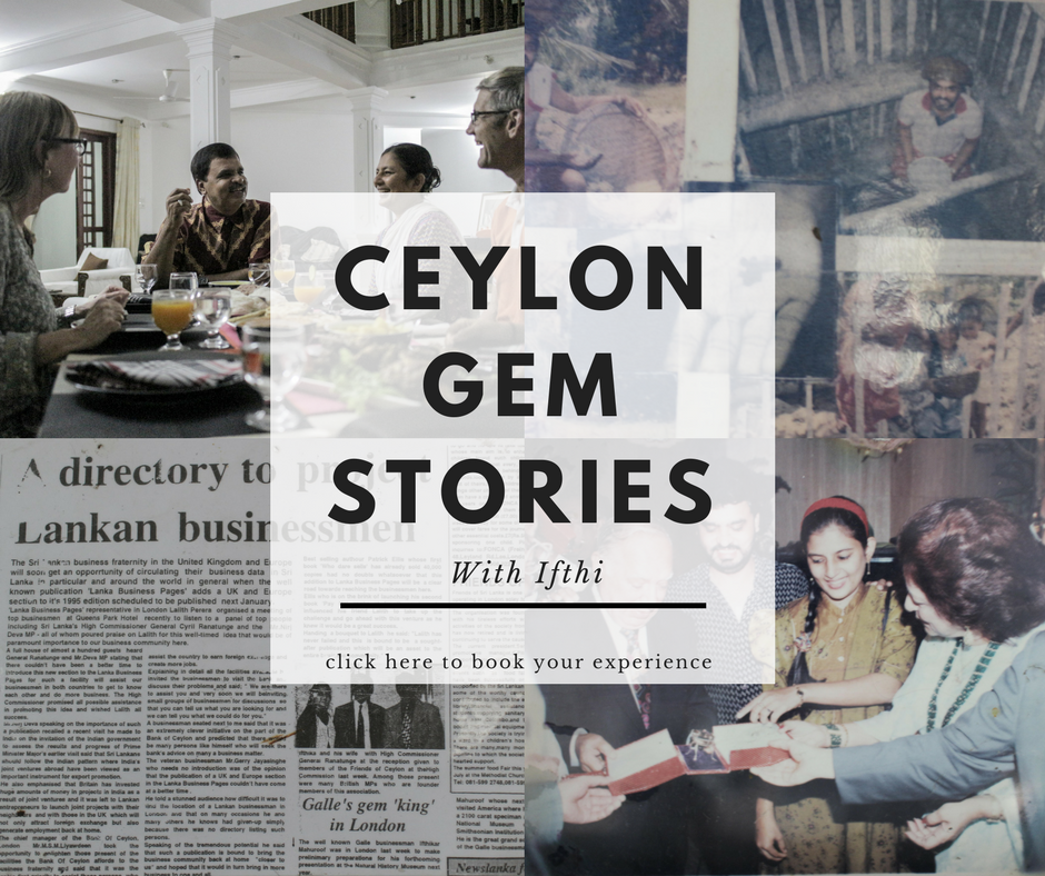 Ceylon gem stories with Ifthikar Mahuroof Galle Sri lanka gem tours, sri lankan gems
