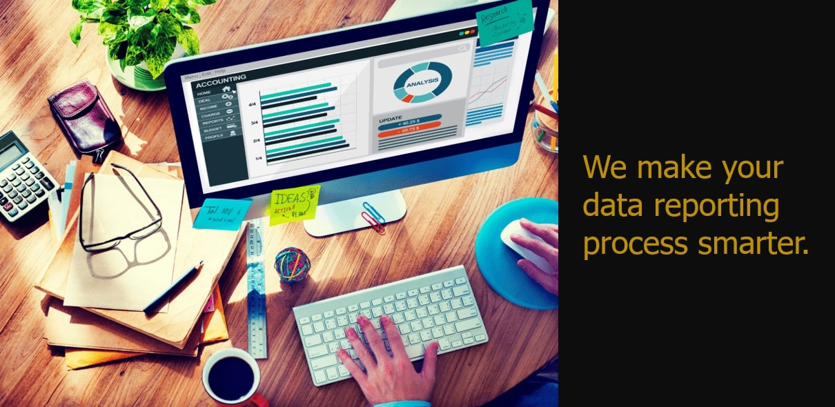 We make your data reporting process smarter
