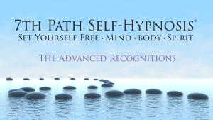 7th Path Self-Hypnosis : The Advanced Series