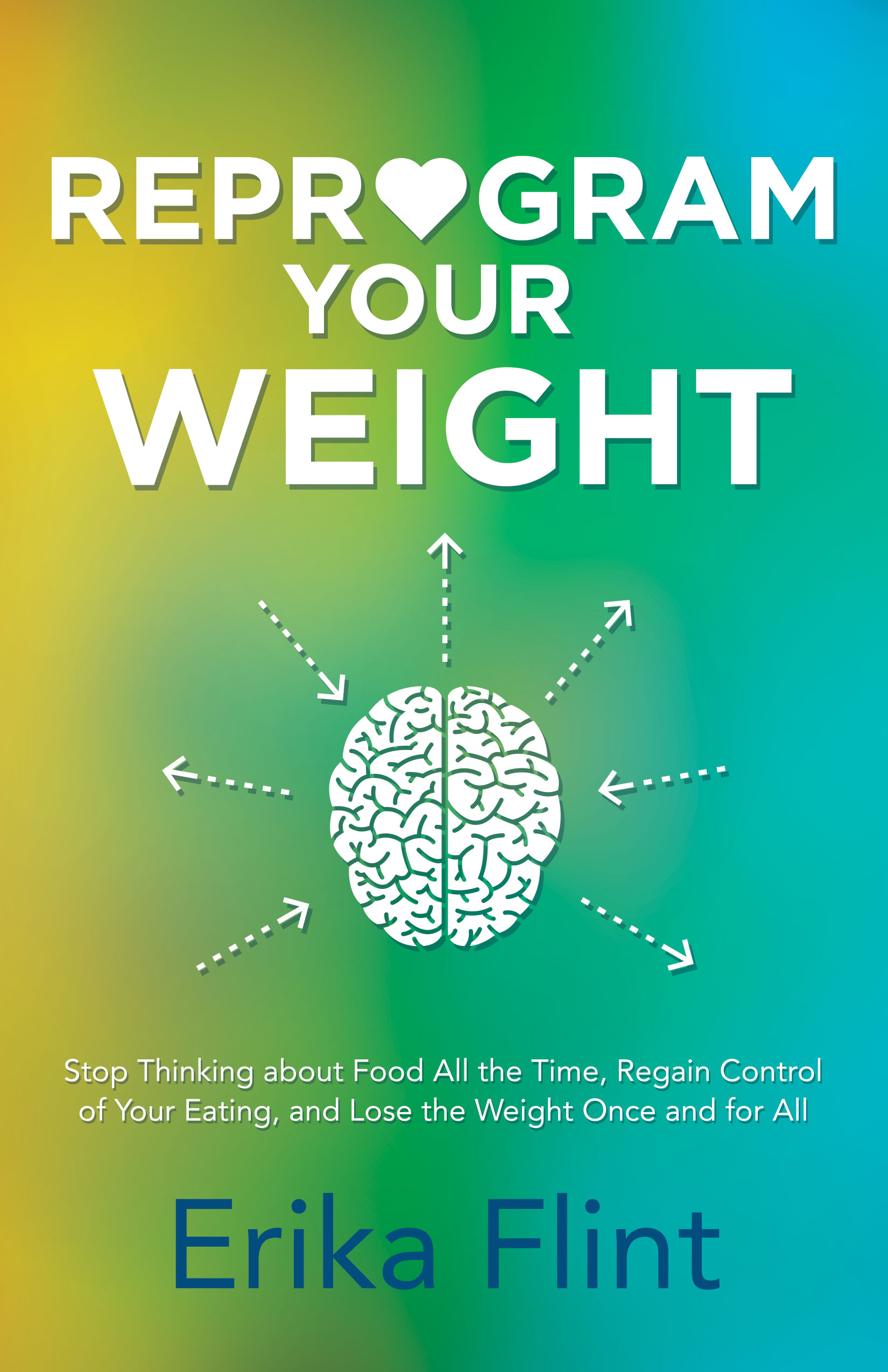 Reprogram Your Weight : Erika's best-selling book is now in bookstores across Northern America.