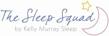 The Sleep Squad | Kelly Murray Sleep Consulant