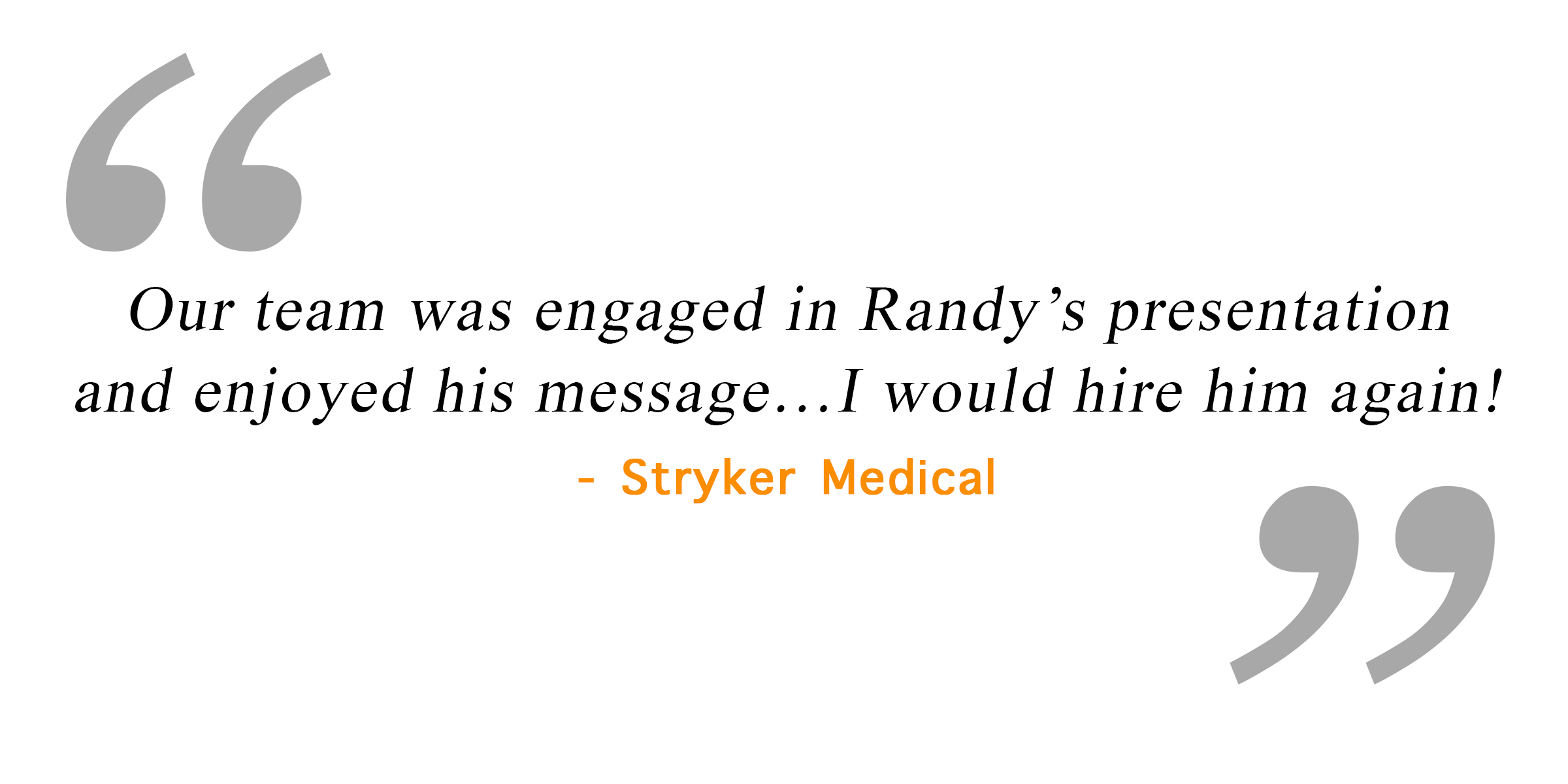 Quotes_Stryker Medical.png