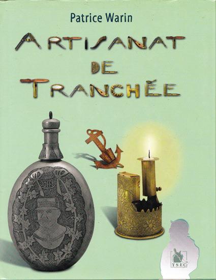 Artisant De Tranchee Patrice Waren.jpg