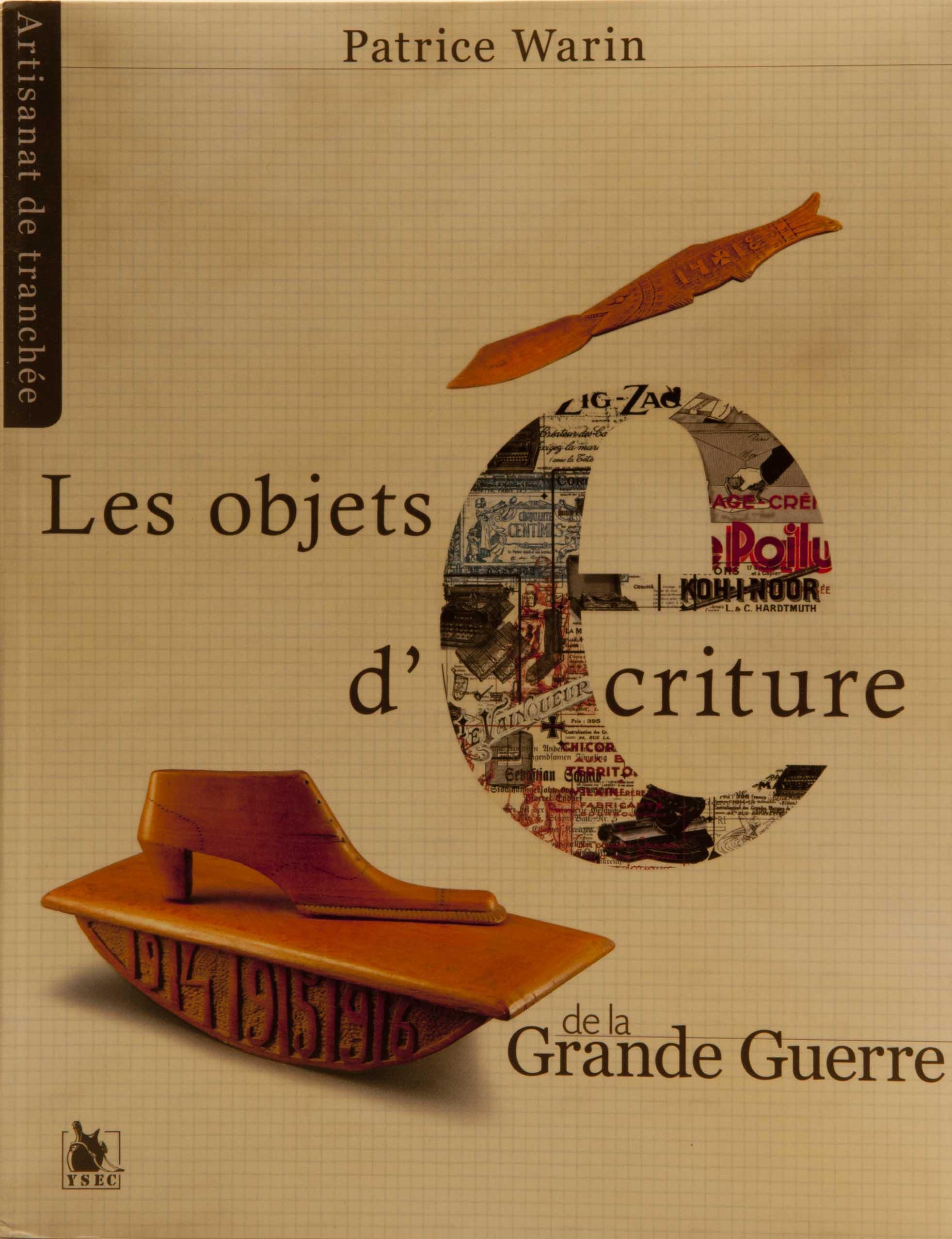 Les Objects D'e Criture de la Grande Guerre By Patrice Warin .jpg