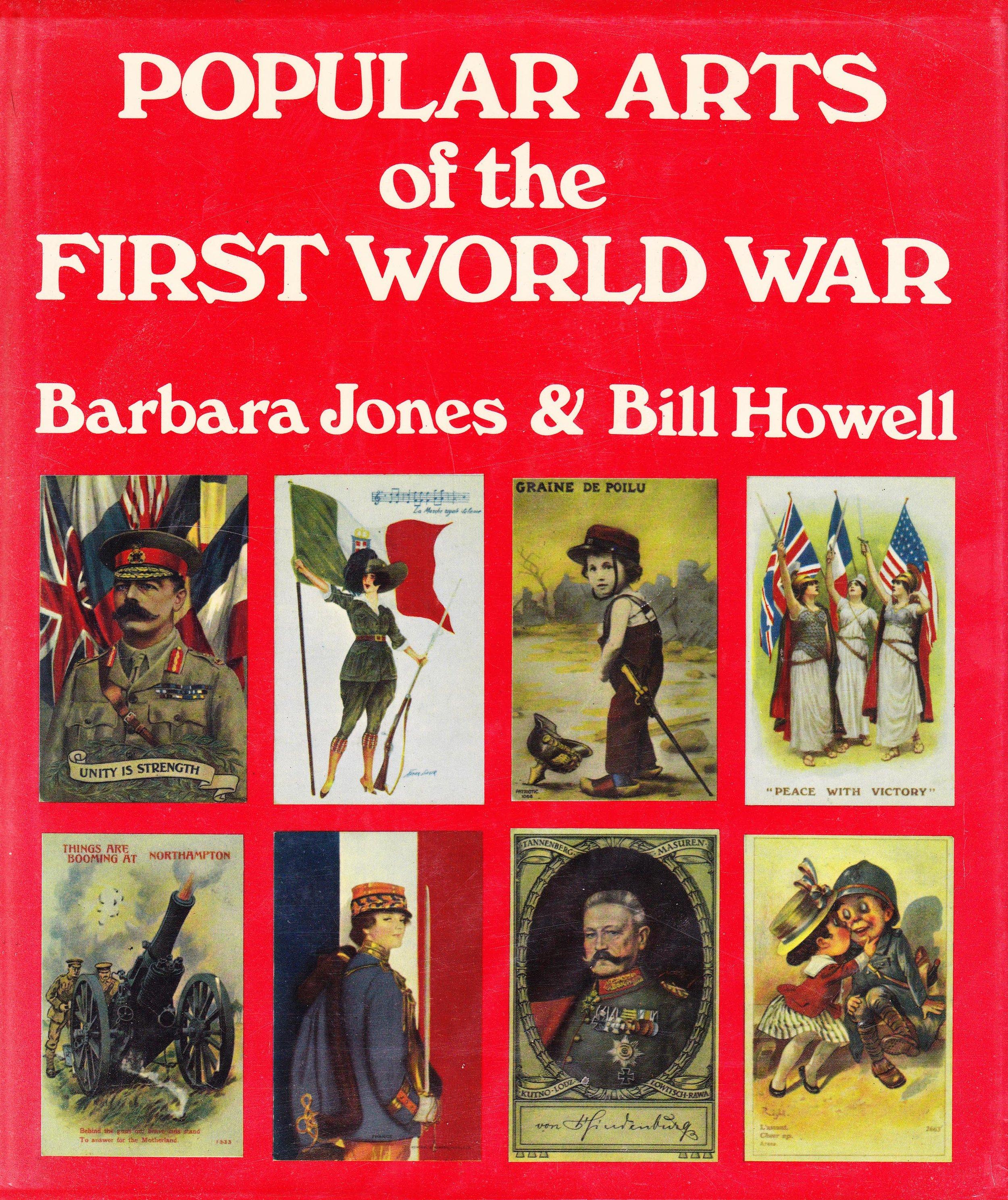 Popular Art of the First World War By Barbara Jones & Bill Howell.jpg