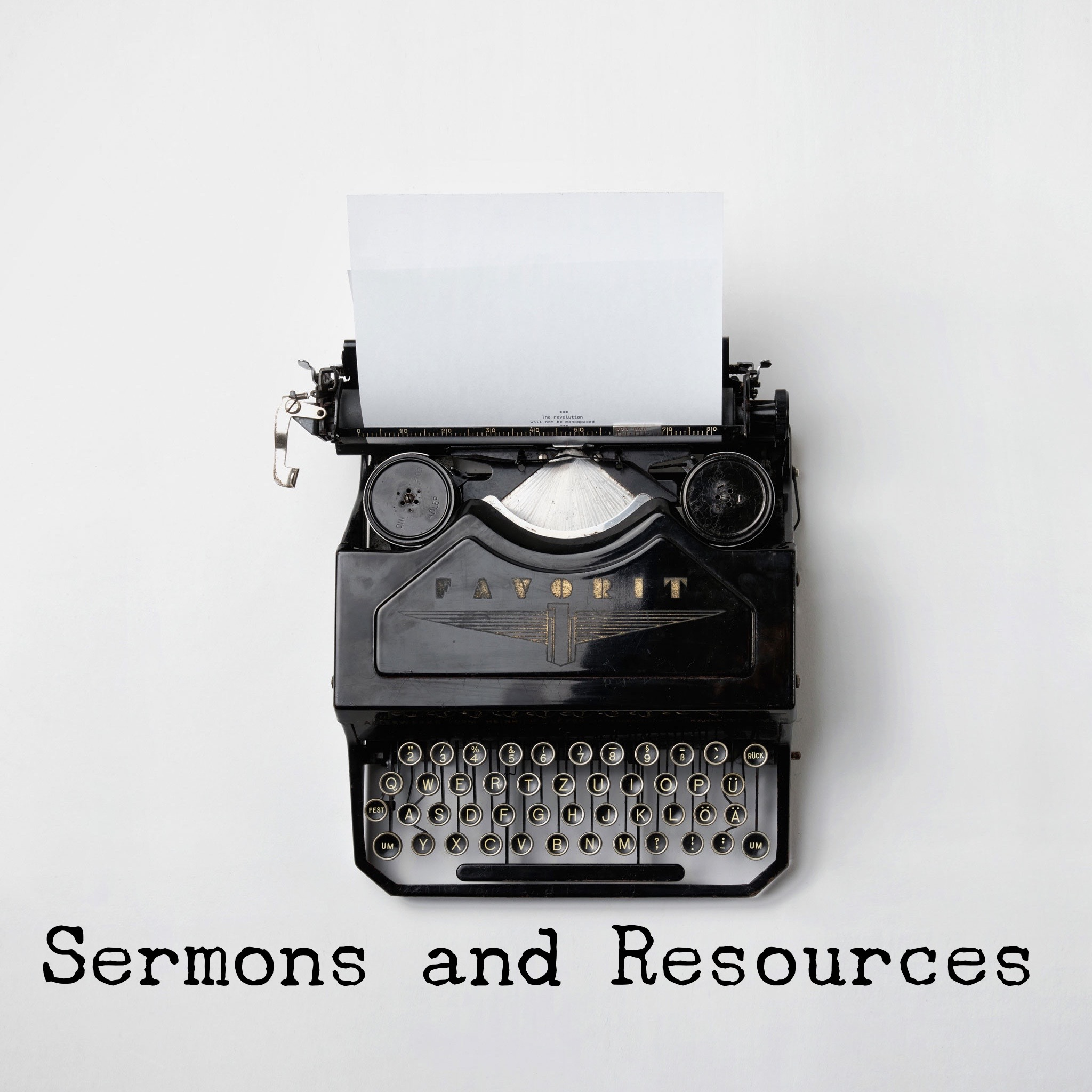 Sermons and Resources