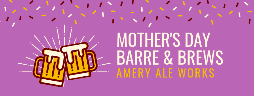 MOTHERS DAY BARRE & BREWS (1).png