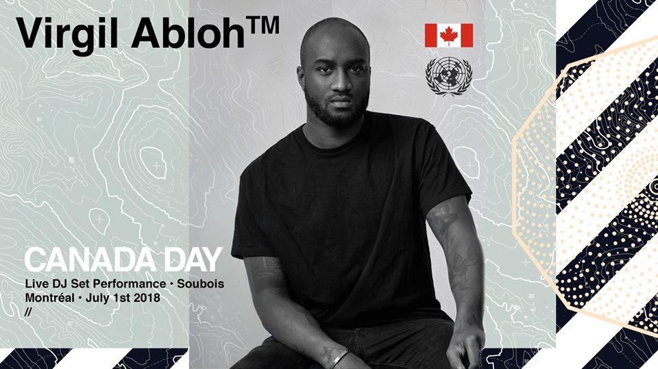 1 july 2018; virgil abloh live dj set performance; montreal, canada; globetrotter magazine.jpg