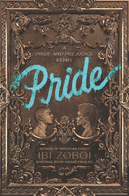 pride by ibi zoboi - 3 novels by writers and featuring characters of colors; globetrotter magazine.jpg