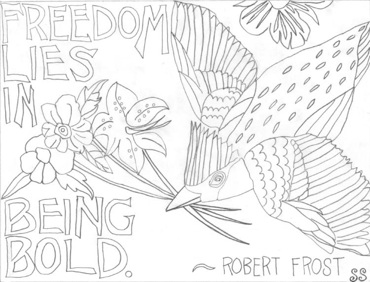 freedom lies in being bold crop bw.jpg
