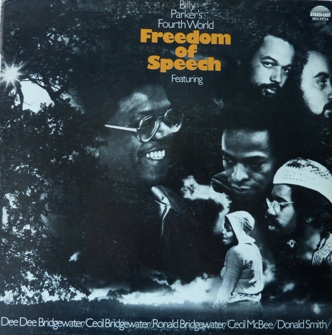 Freedom of Speech  by Billy Parker's Fourth World, 1975 | Photography by Darnell C. Mitchell Strata-East Records, 1975