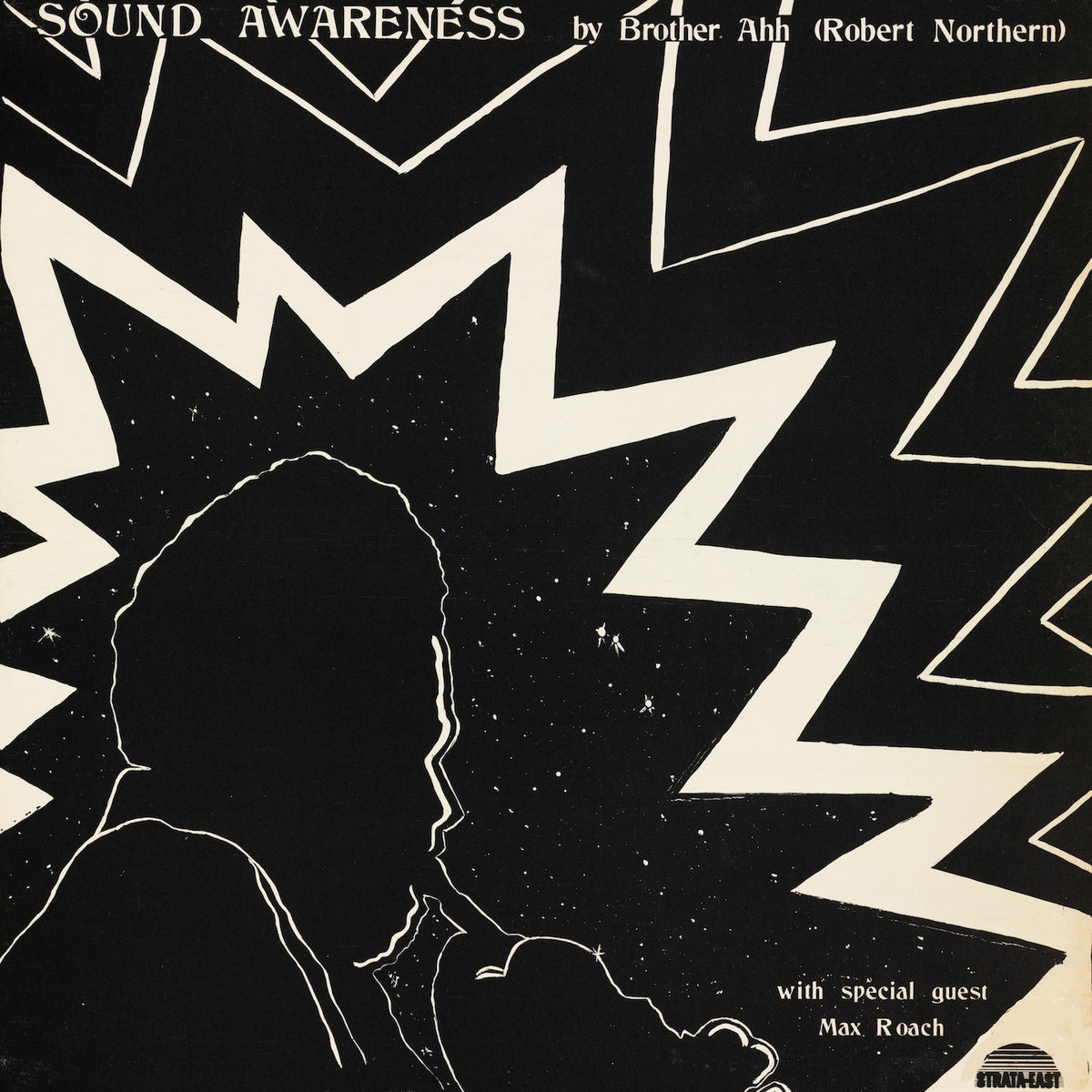Sound Awareness  by Brother Ahh (R. Northern) | Strata East Records, 1972