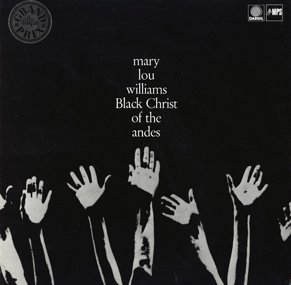 Charles Stewart's photo for Mary Lou Williams,  Black Christ of the Andes , MPS Records, 1964.